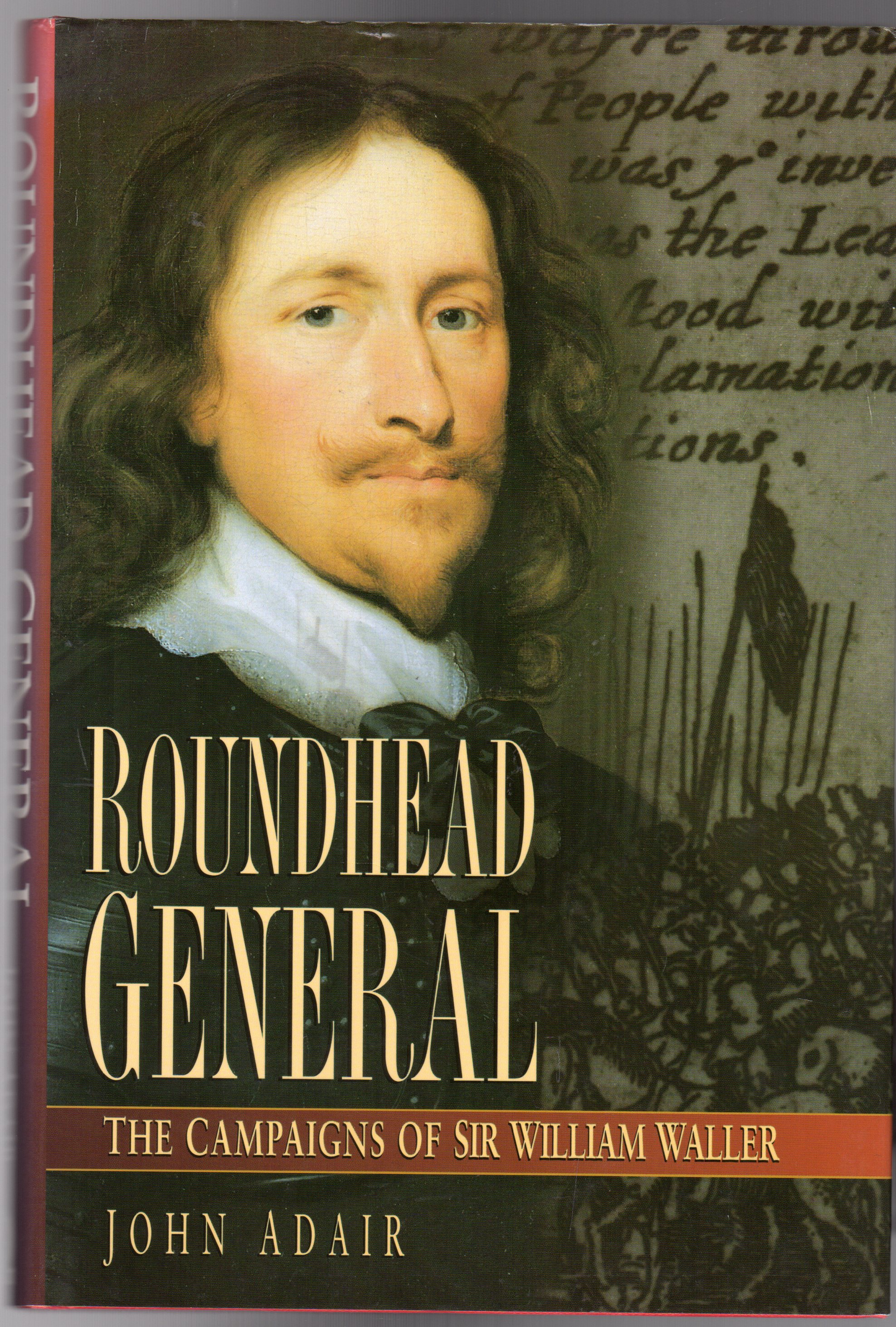 Image for Roundhead General : The Campaigns of Sir William Waller