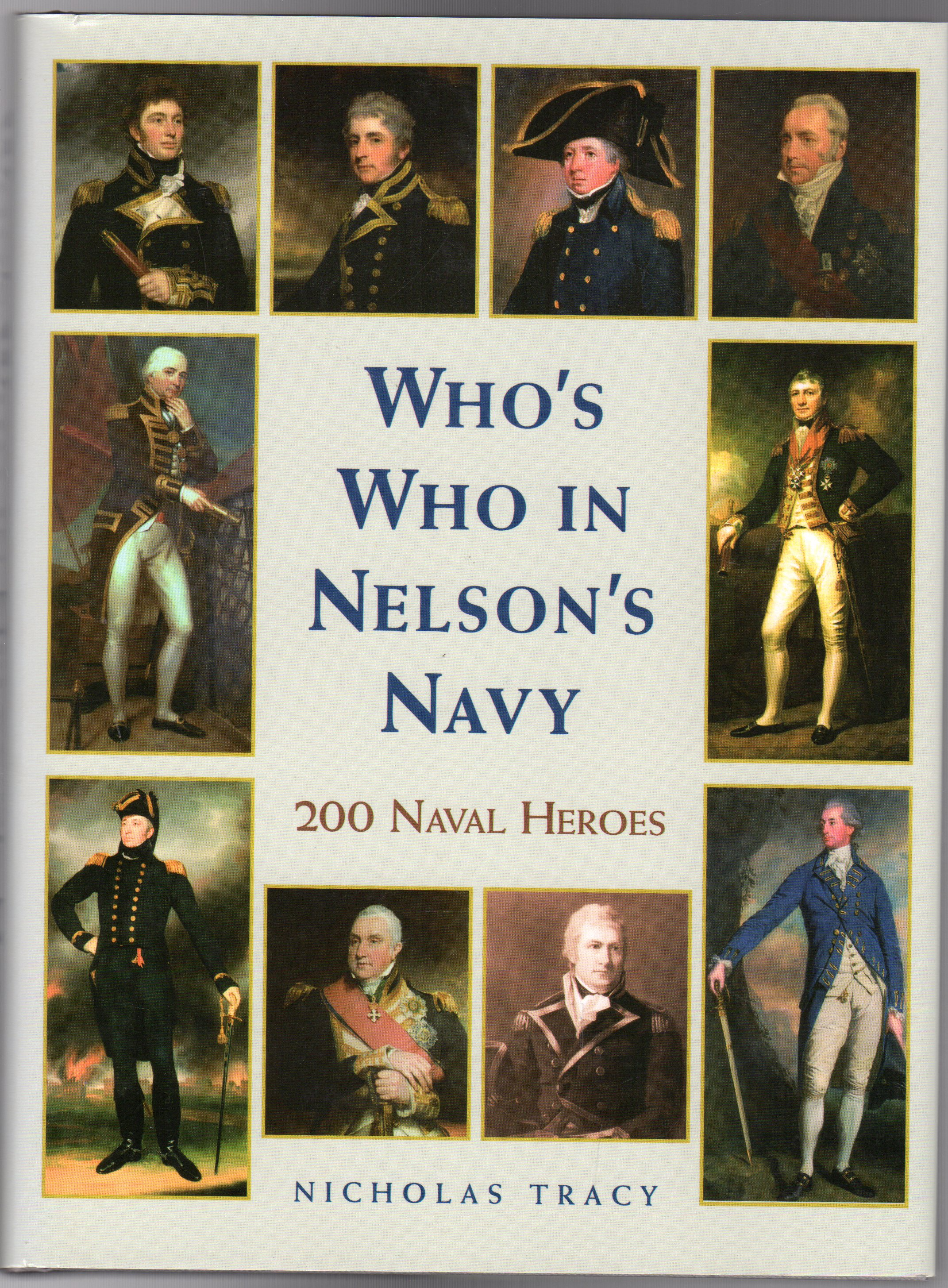 Image for Who's Who in Nelson's Navy : 200 Naval Heroes