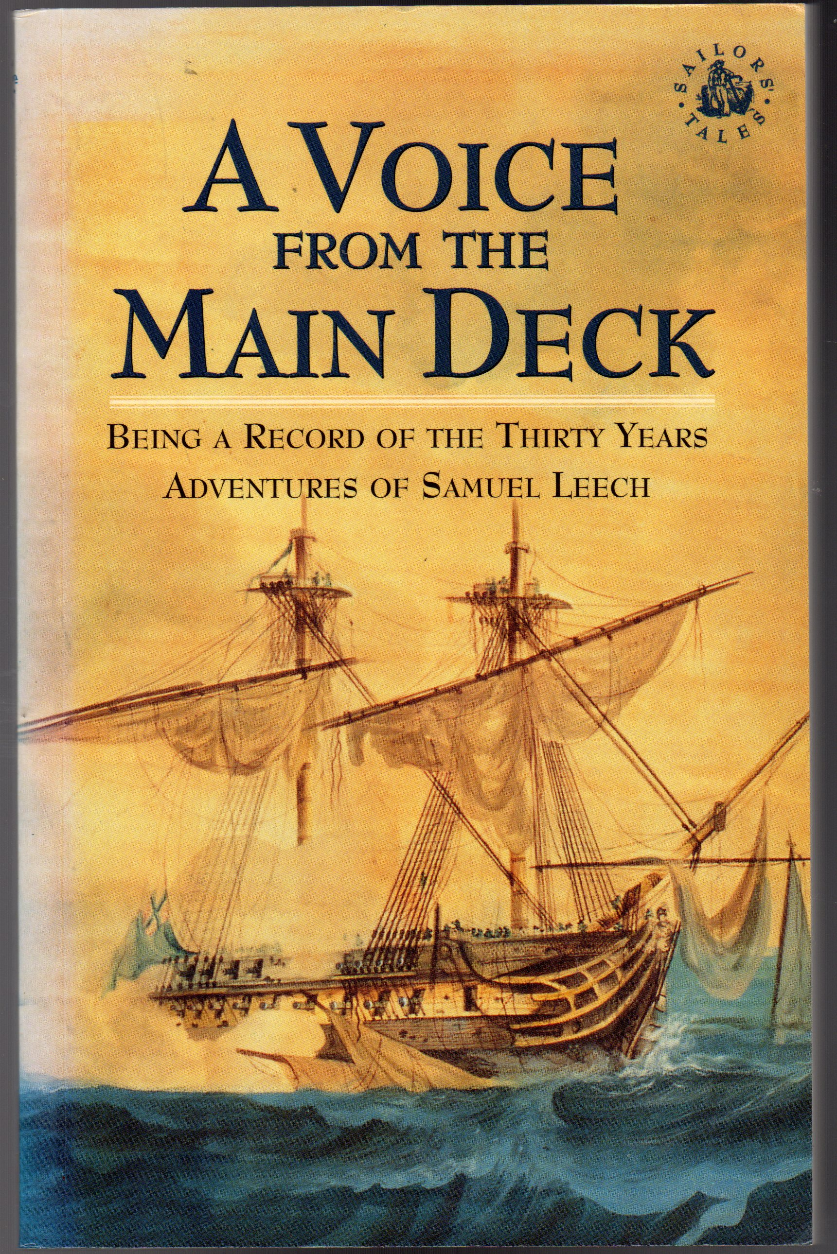 Image for A Voice from the Main Deck : Being a Record of the Thirty Years Adventures of Samuel Leech