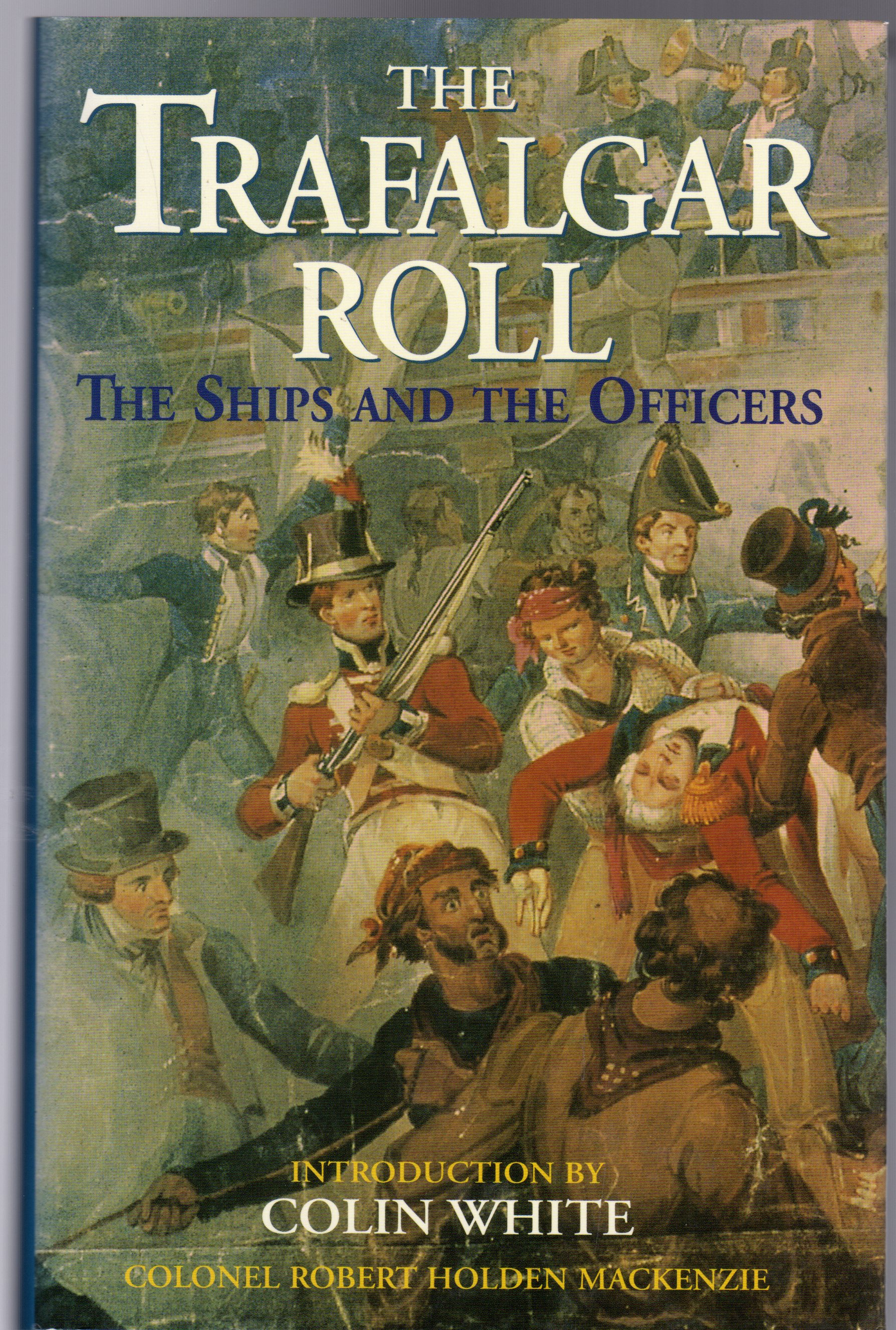 Image for The Trafalgar Roll : The Ships and the Officers