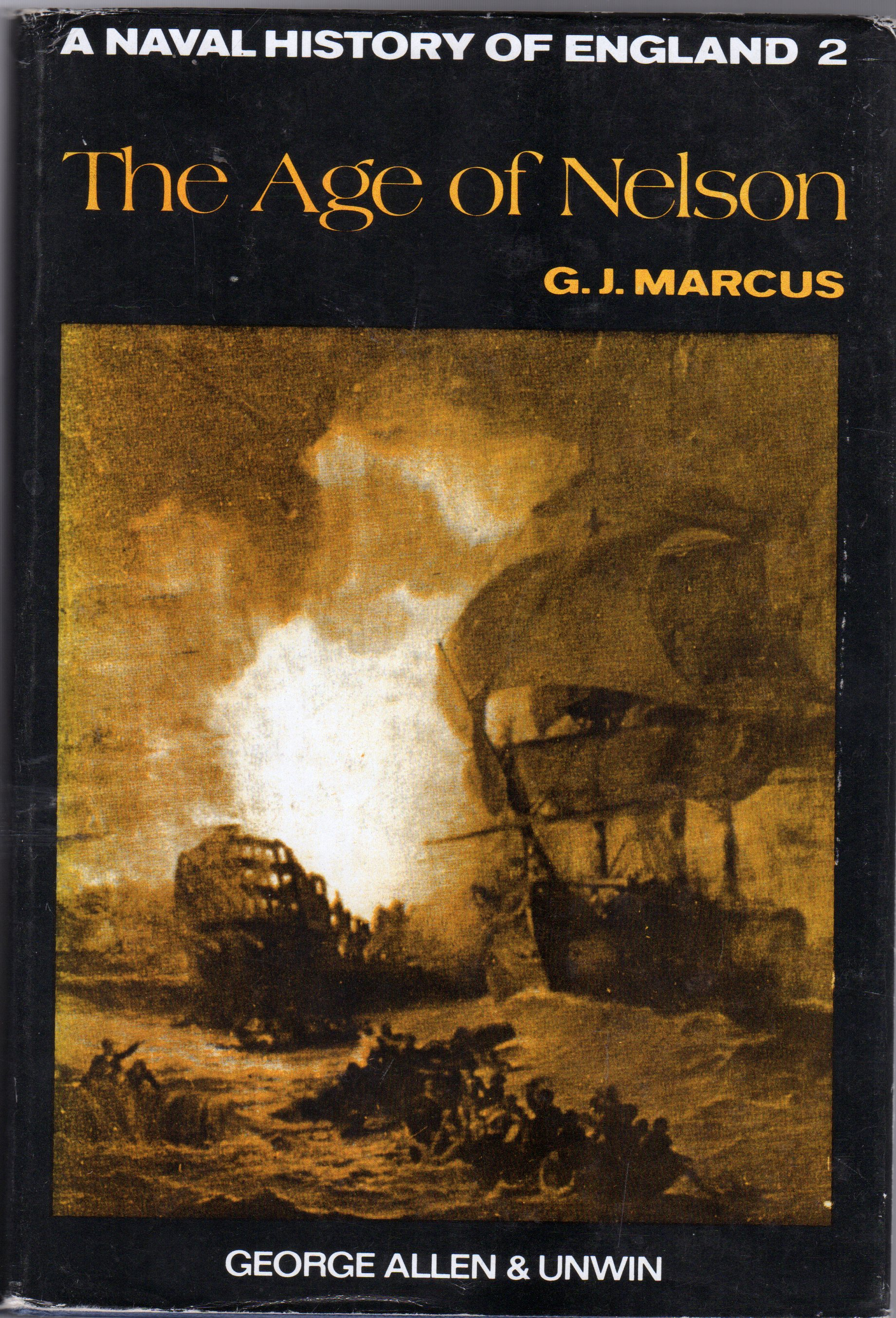 Image for Naval History of England : The Age of Nelson Part 2