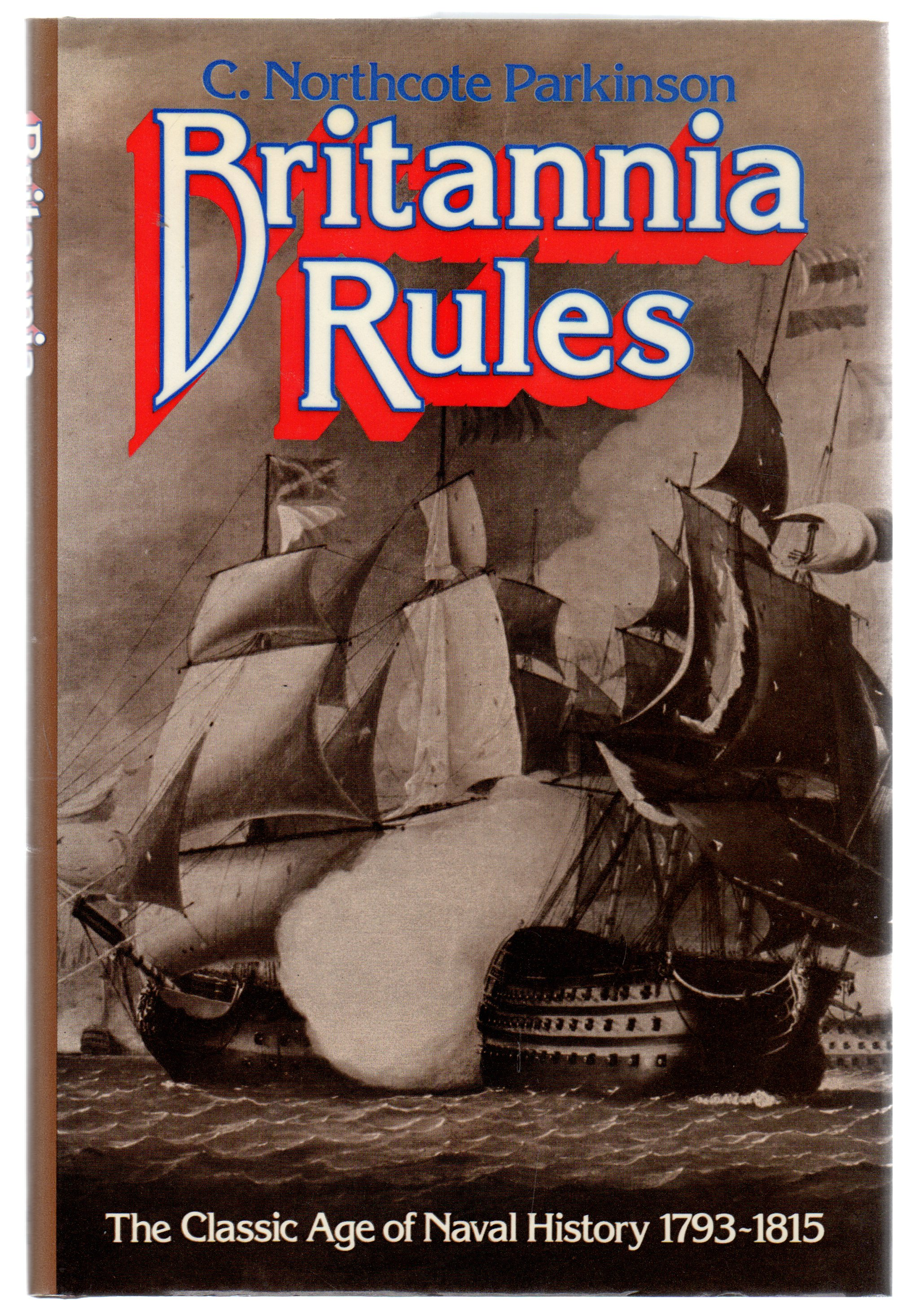 Image for Britannia Rules : The Classic Age of Naval History, 1793-1815