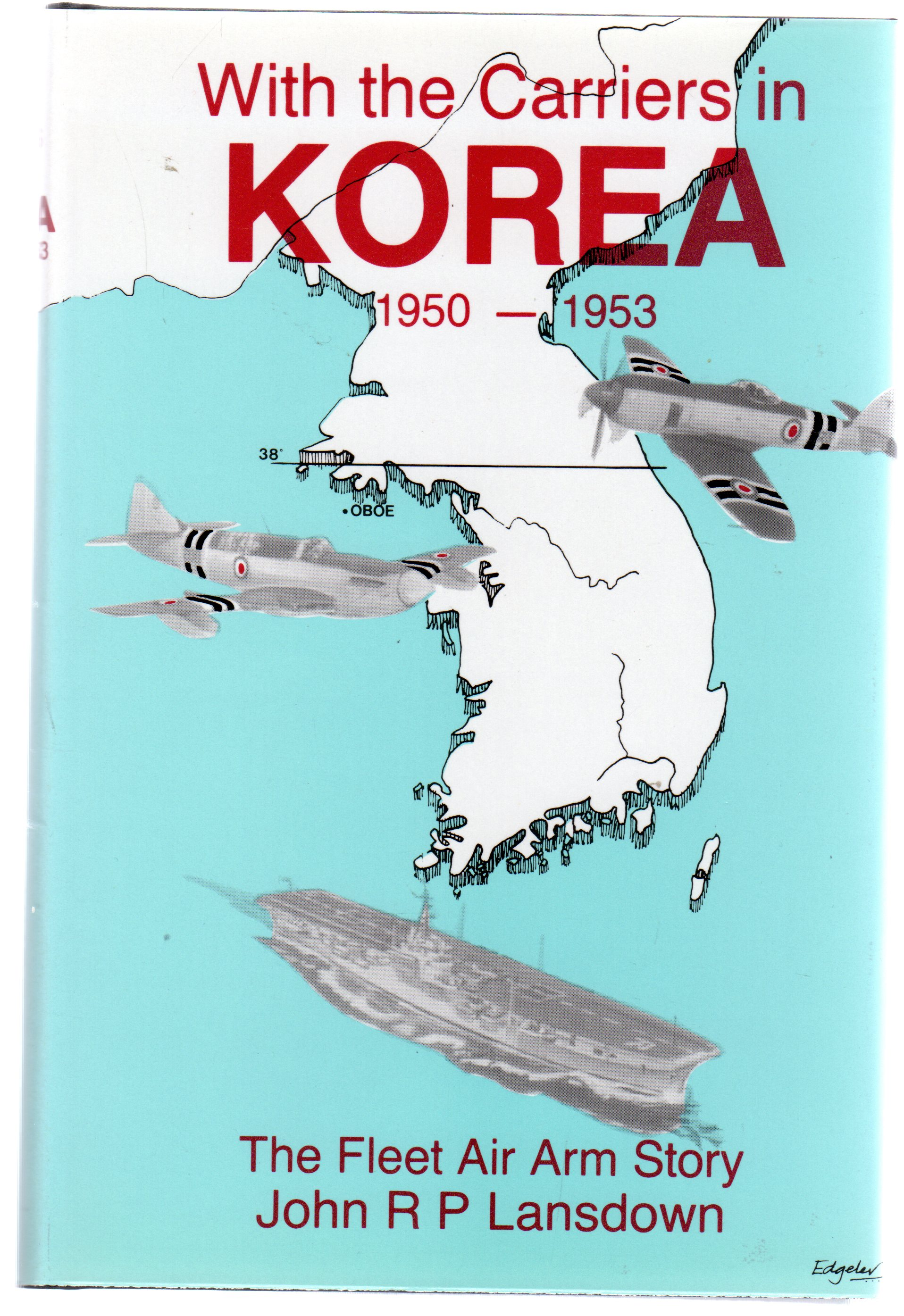Image for With the Carriers in Korea : The Fleet Air Arm Story, 1950-53