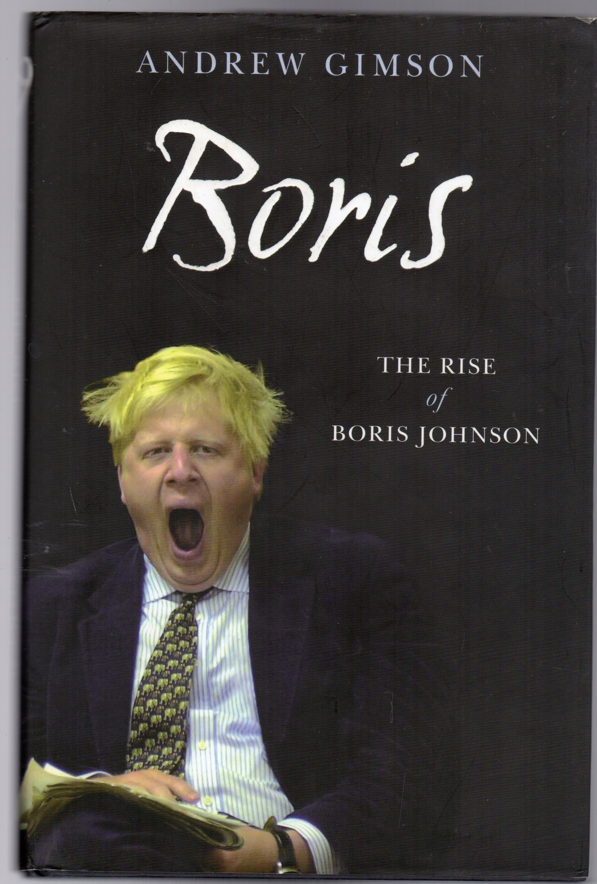 Image for Boris : The Rise of Boris Johnson