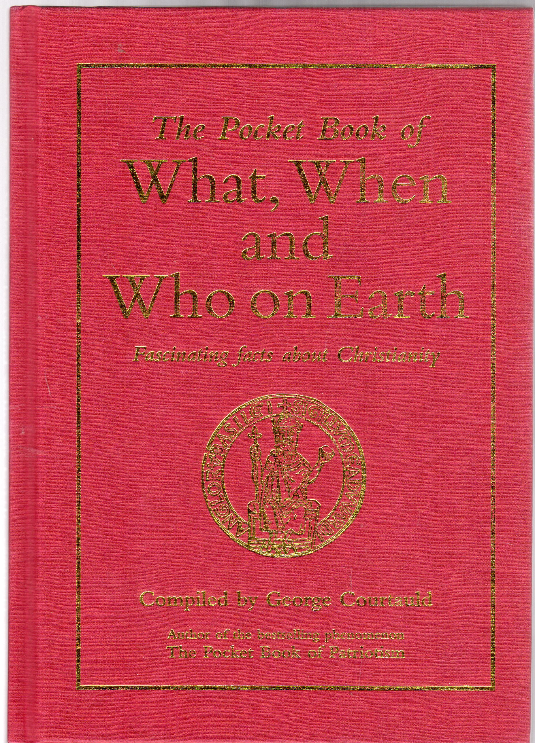 Image for The Pocket Book of What, When and Who on Earth   (SIGNED COPY)