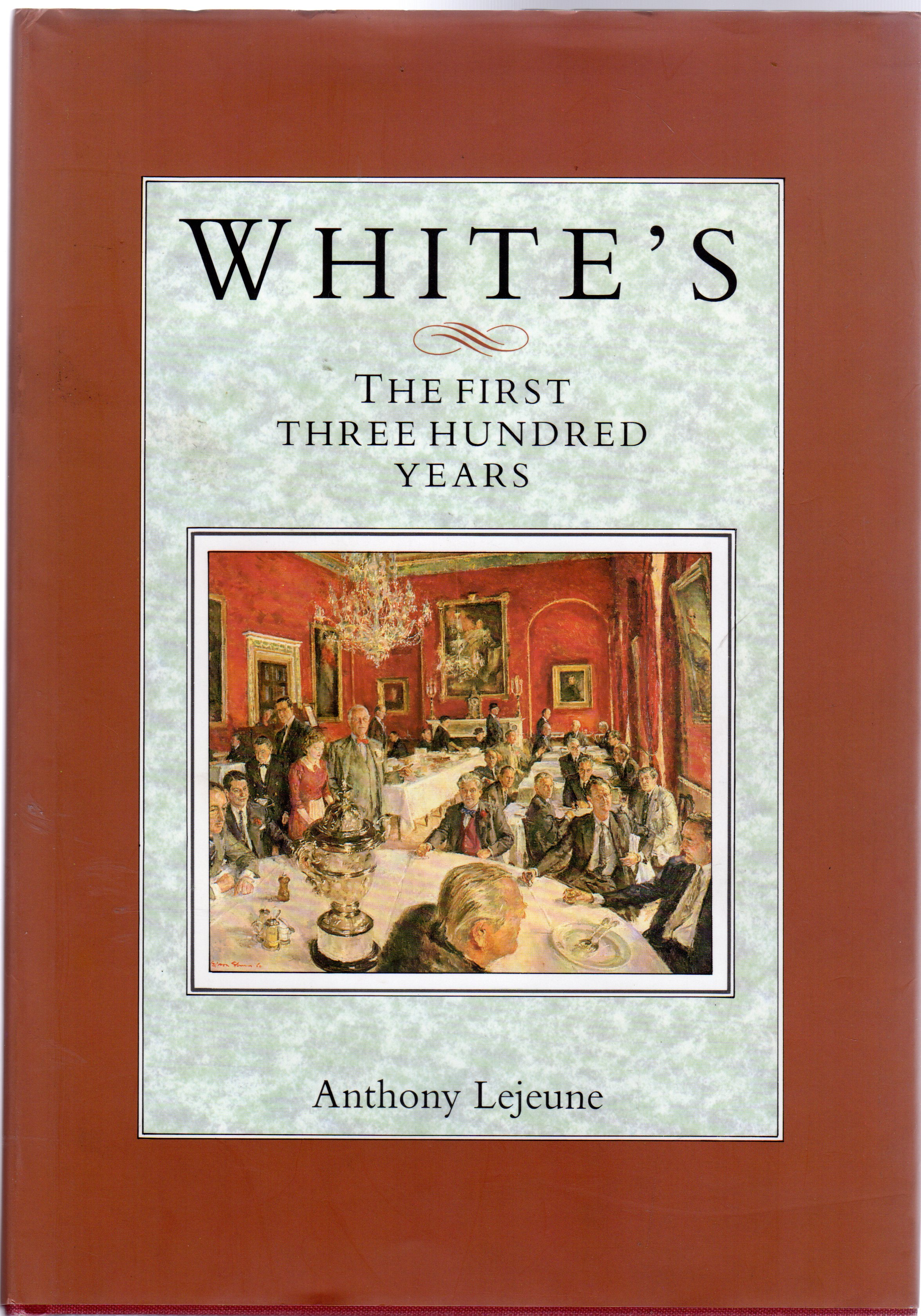 Image for White's : The First Three Hundred Years (SIGNED COPY)
