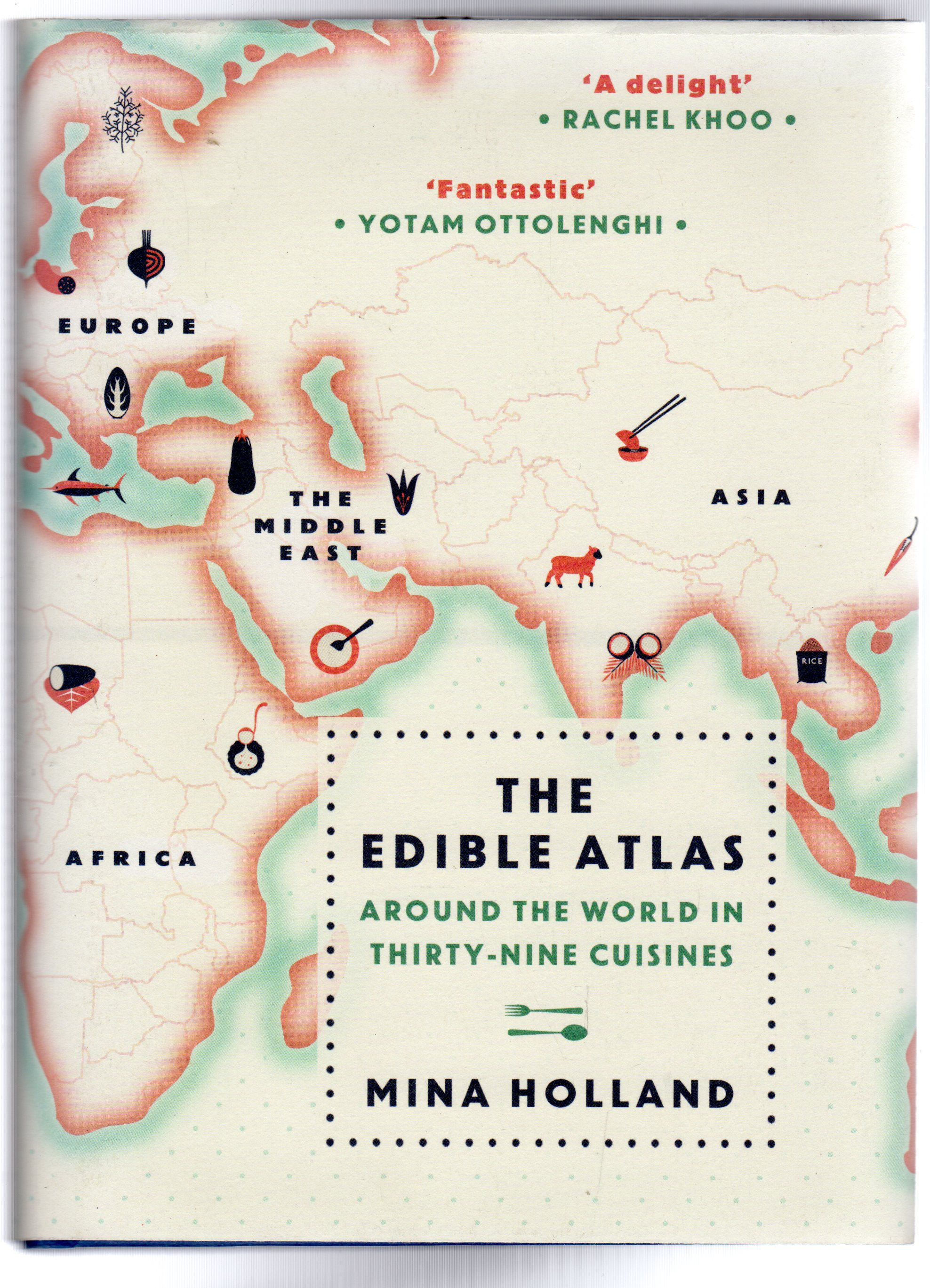Image for The Edible Atlas : Around the World in Thirty-Nine Cuisines