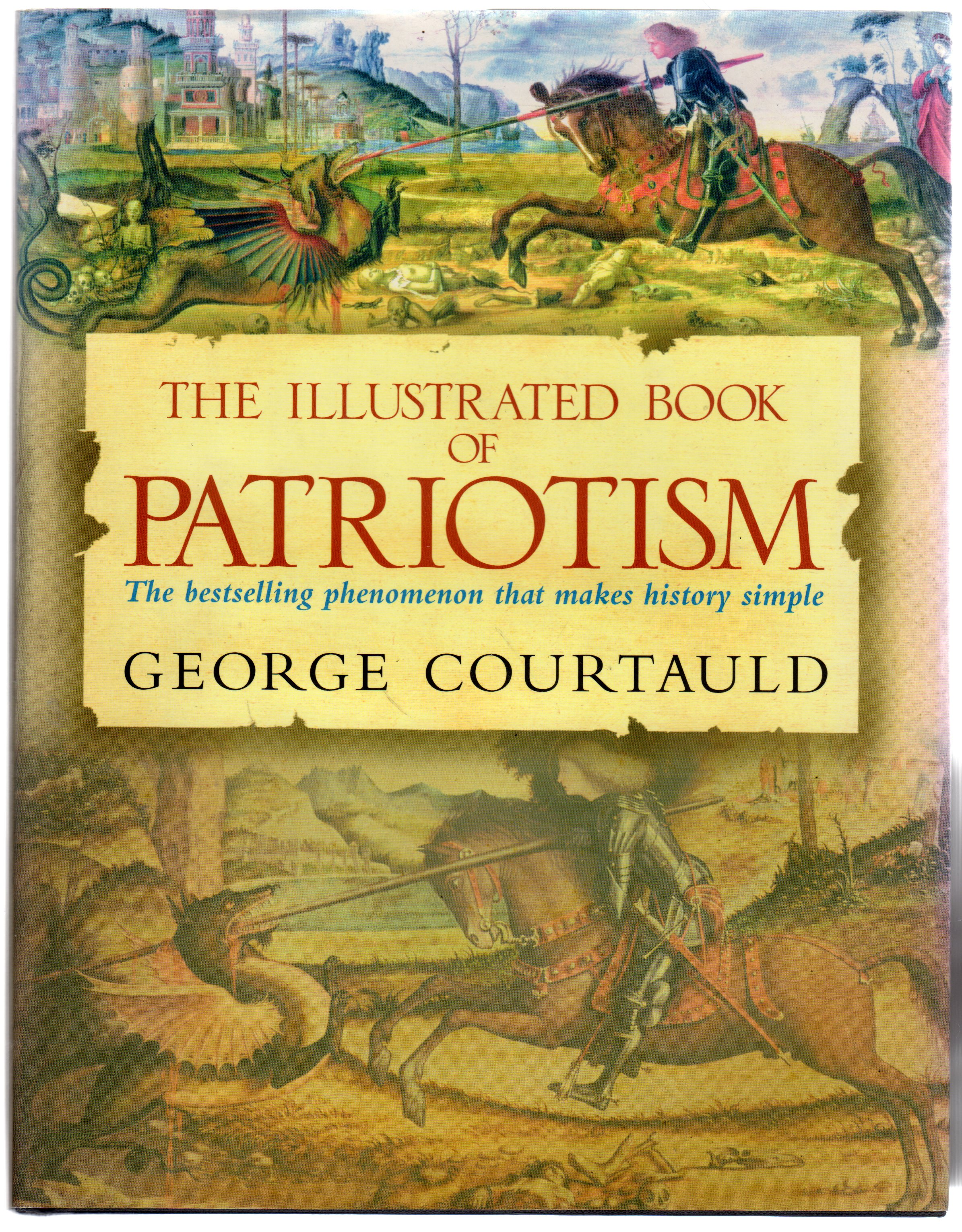 Image for The Illustrated Book of Patriotism : The History of Britain and the World (SIGNED COPY)