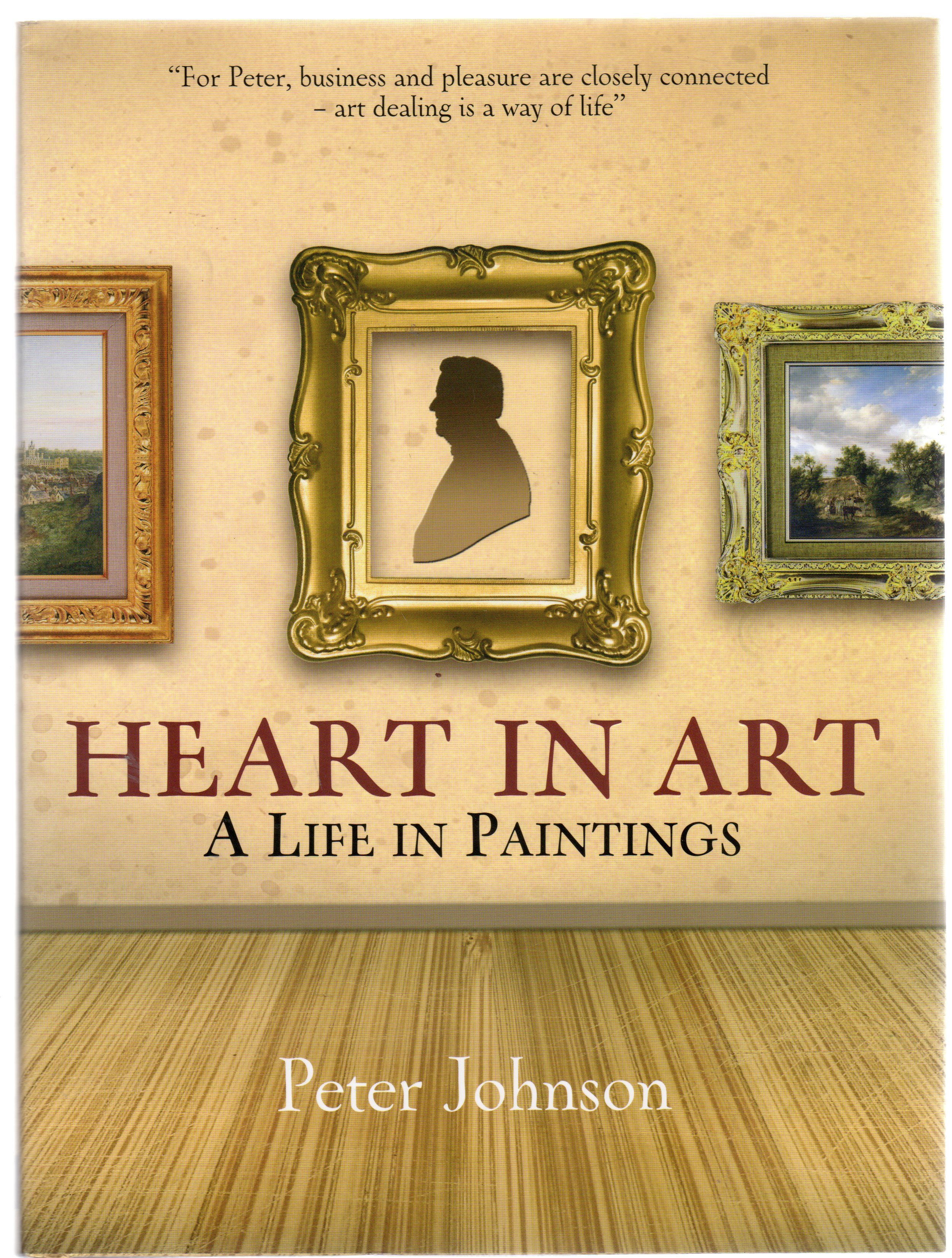 Image for Heart in Art : A Life in Paintings (SIGNED COPY)