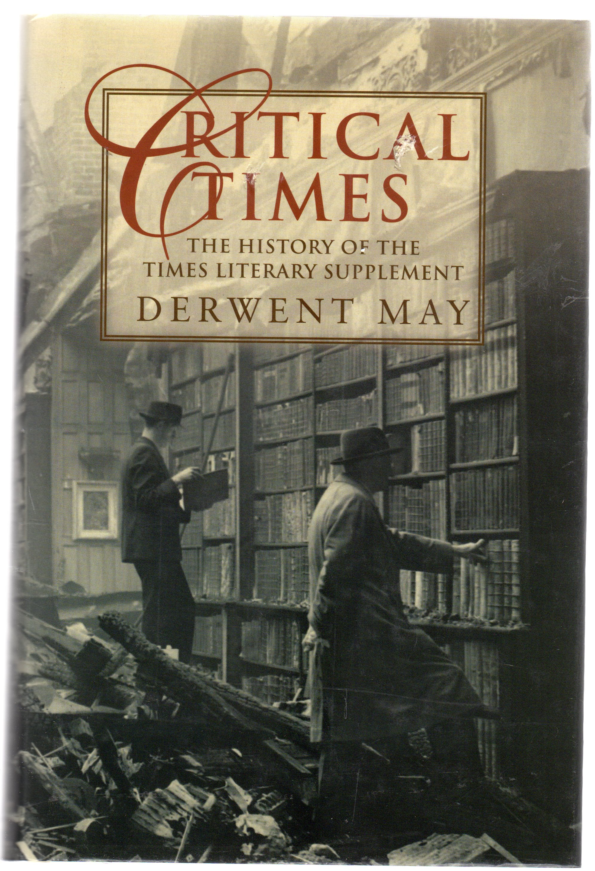 "Image for Critical Times : The History of the ""Times Literary Supplement"""