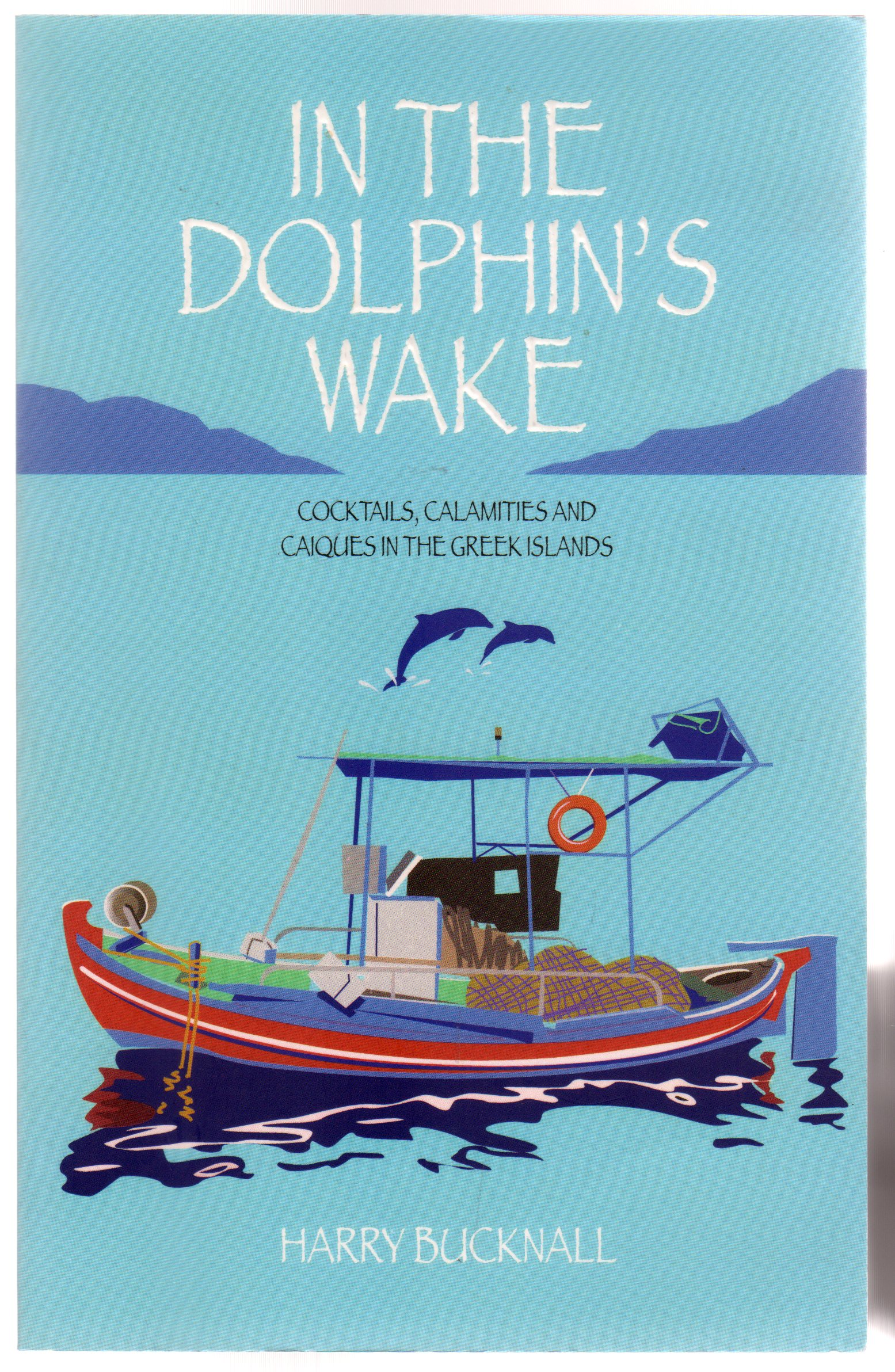Image for In the Dolphin's Wake - SIGNED