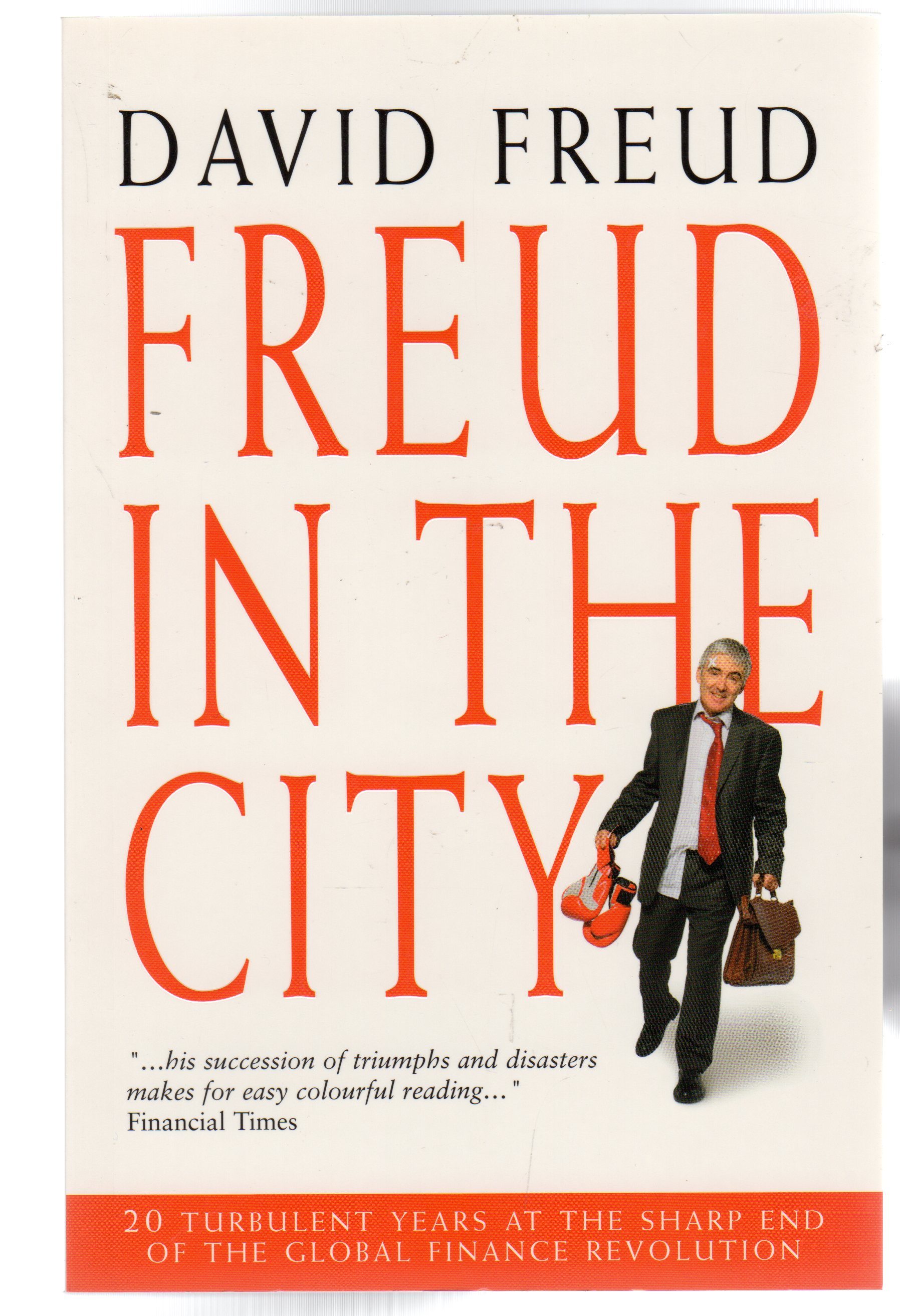 Image for Freud in the City : 20 Turbulent Years at the Sharp End of the Global Finance Revolution