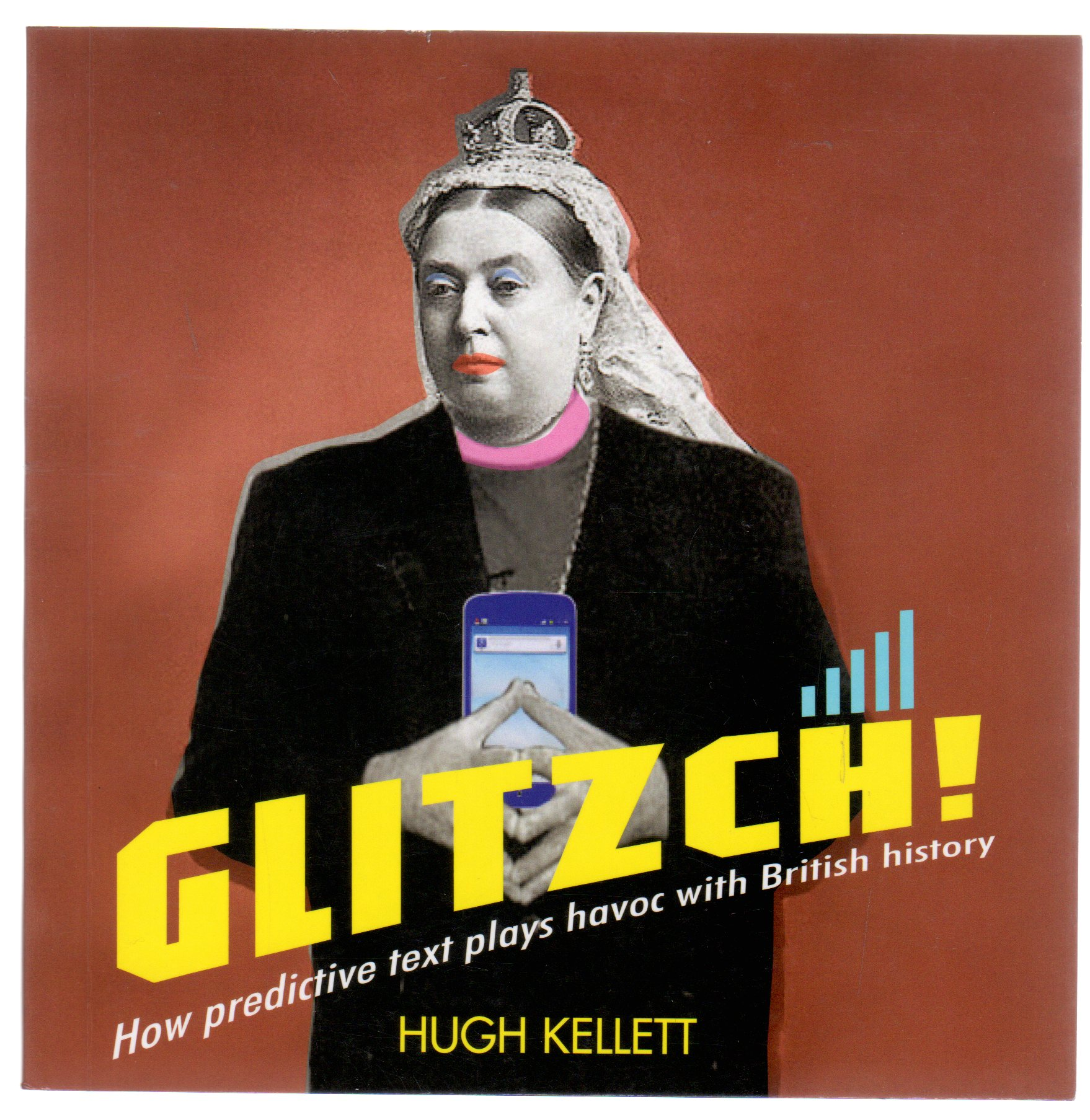 Image for Glitzch!: How Predictive Text Plays Havoc with British History (SIGNED COPY)