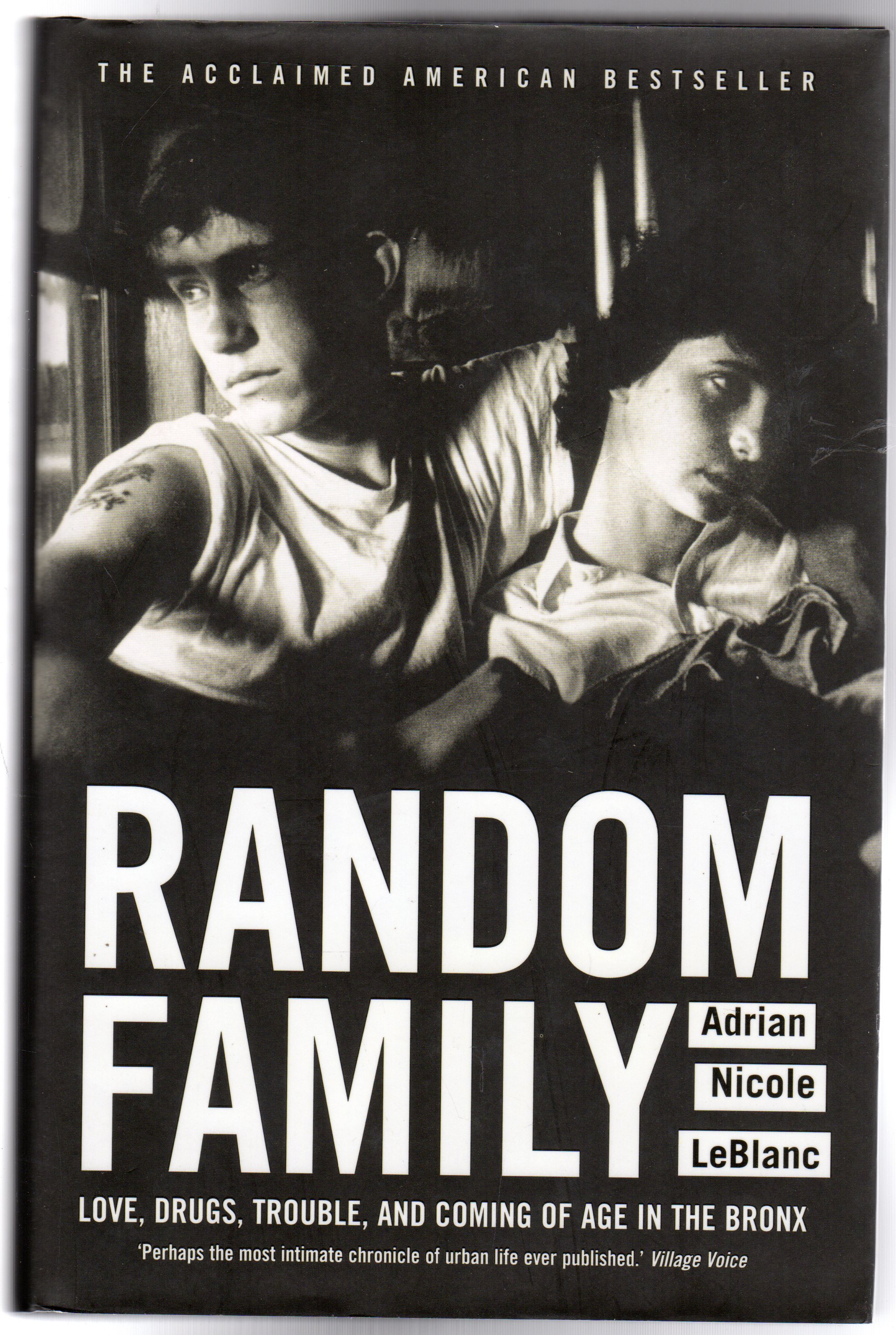 Image for Random Family : Love, Drugs, Trouble and Coming of Age in the Bronx