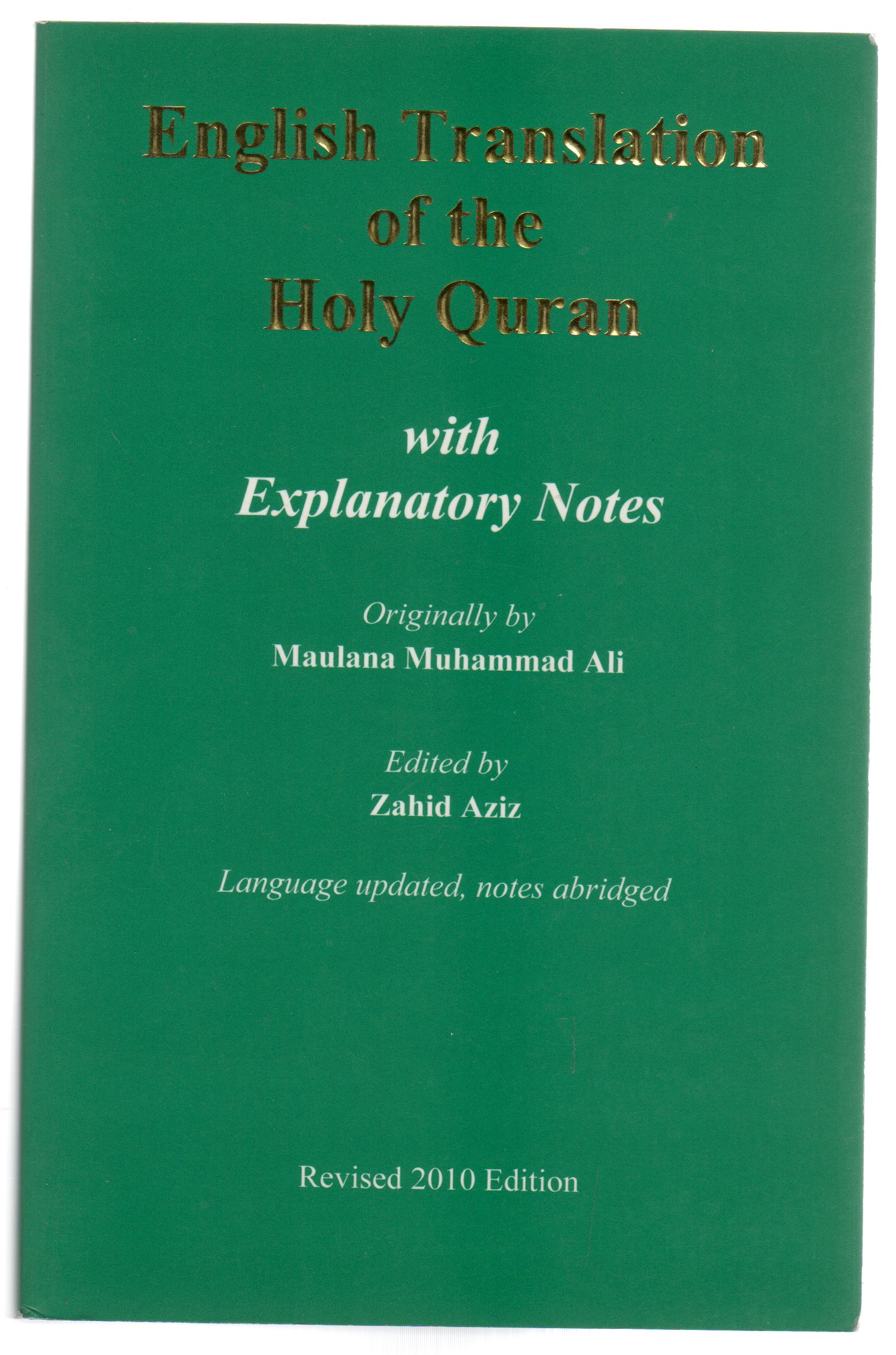 Image for English Translation of the Holy Quran: With Explanatory Notes