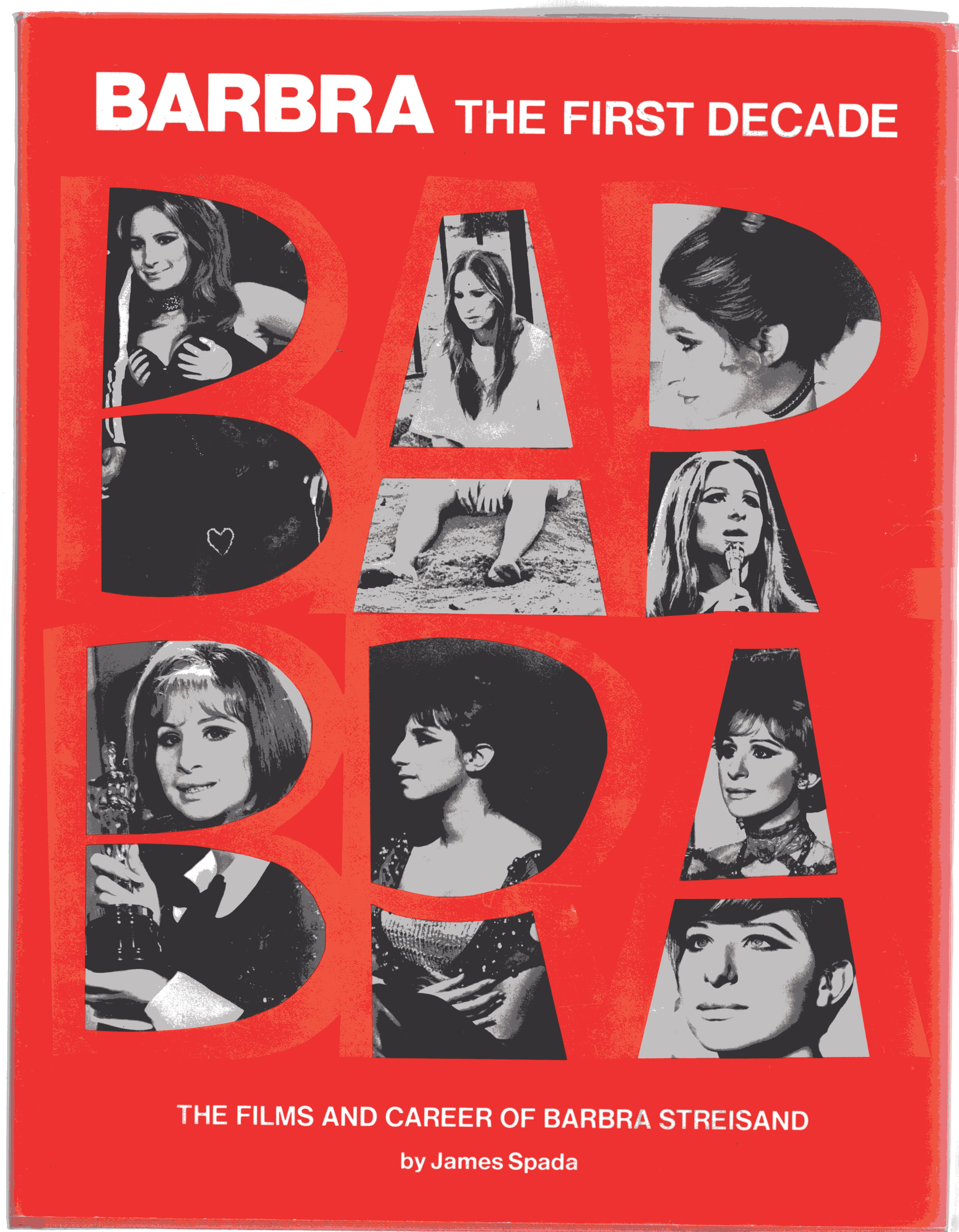 Image for Barbra, the First Decade: Films and Career of Barbra Streisand