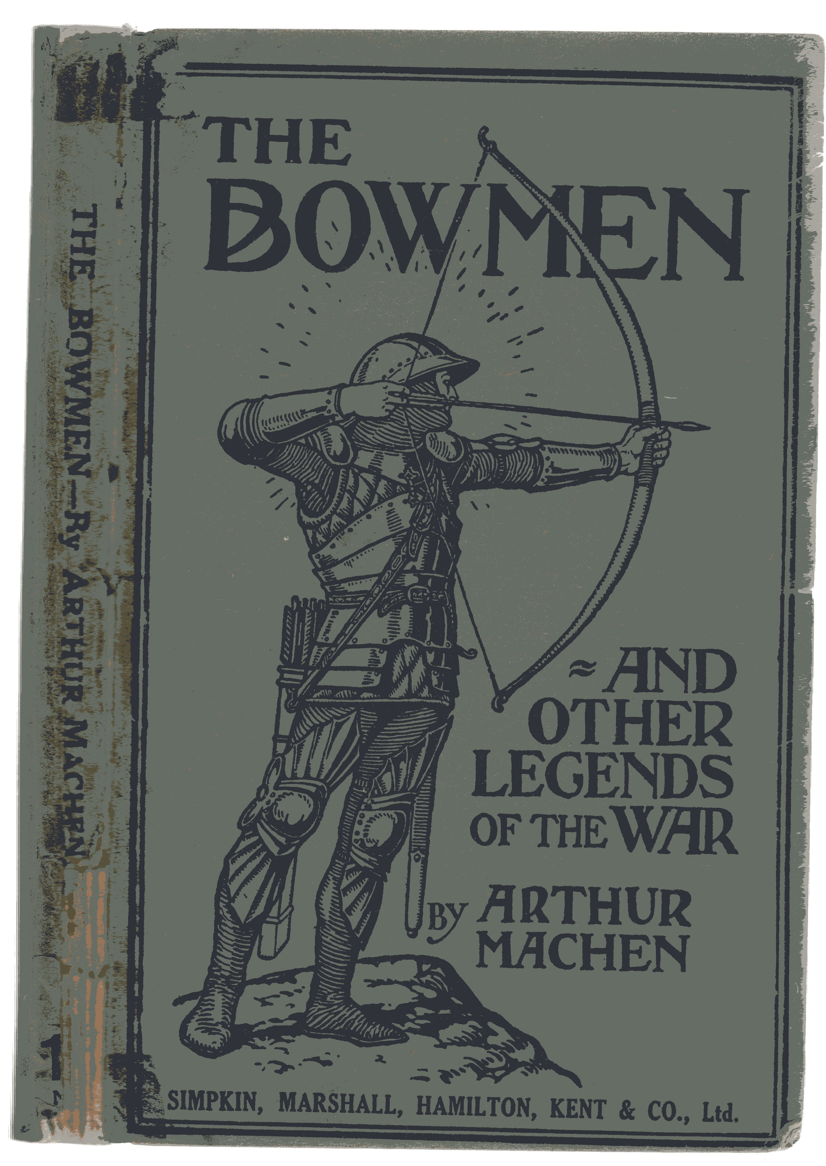 Image for The Bowmen and Other Legends of the War - The Angles of Mons