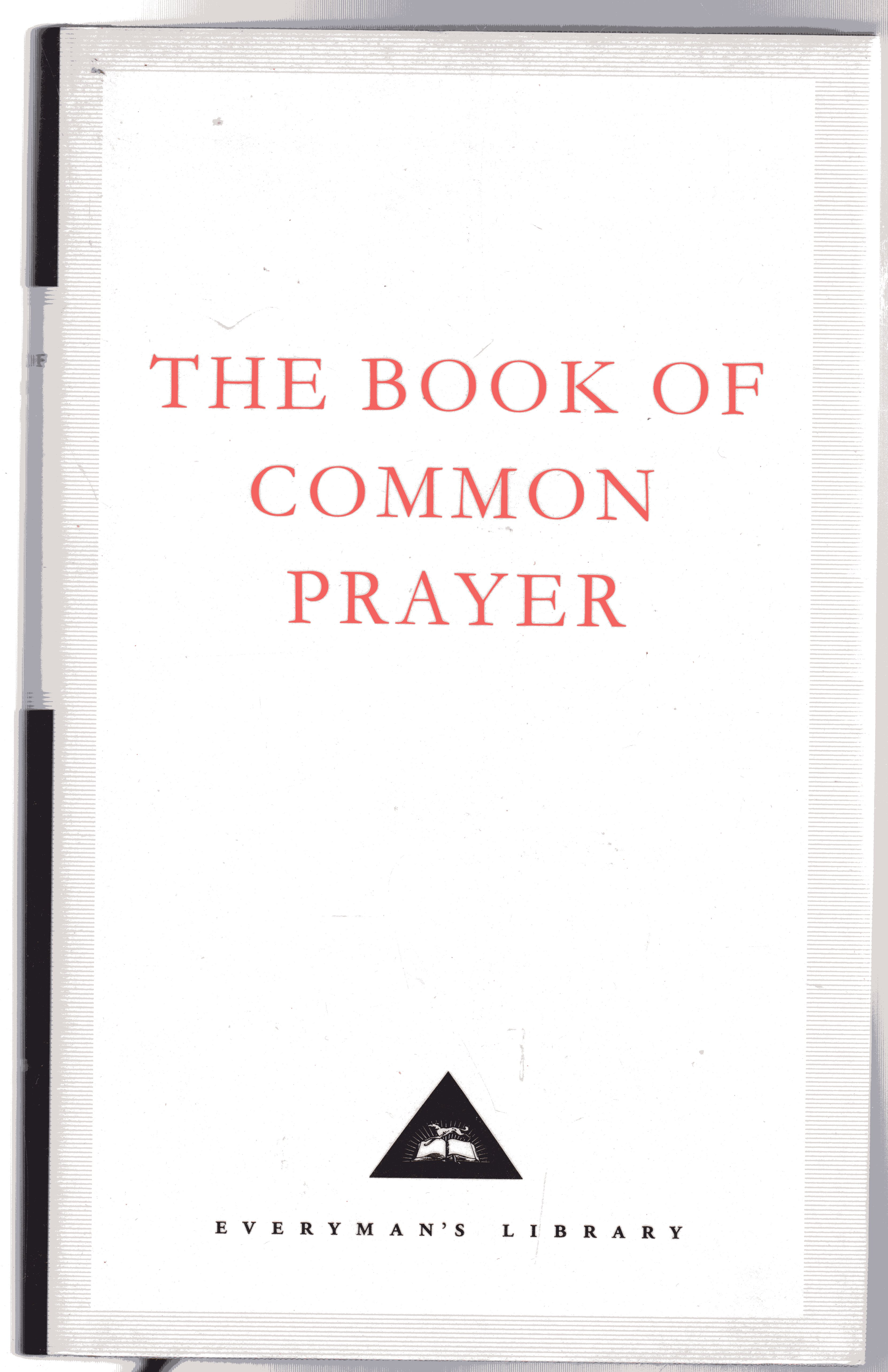 Image for The Book Of Common Prayer: 1662 Version (Everyman's Library Classics)