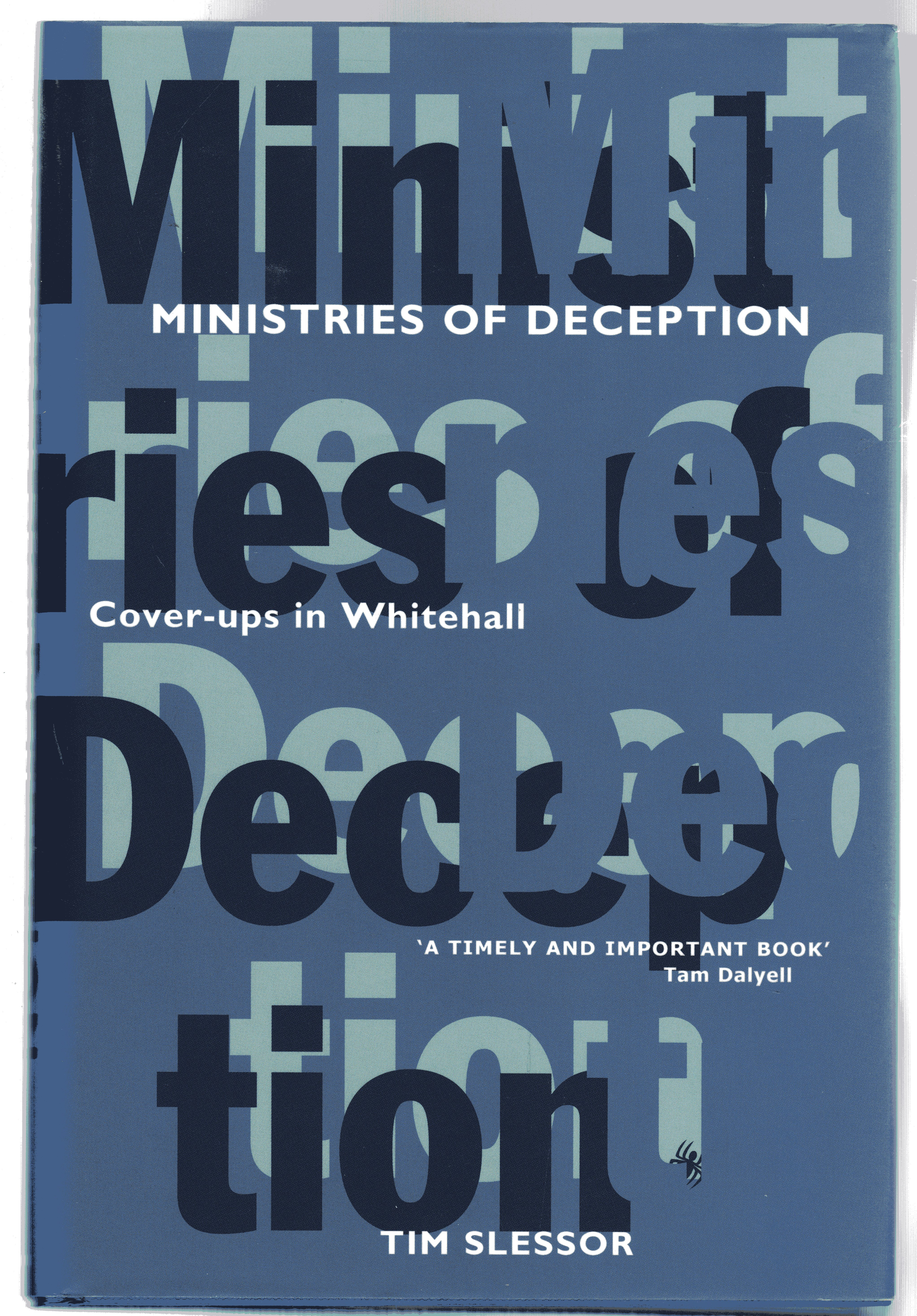 Image for Ministries of Deception : Cover-ups in Whitehall