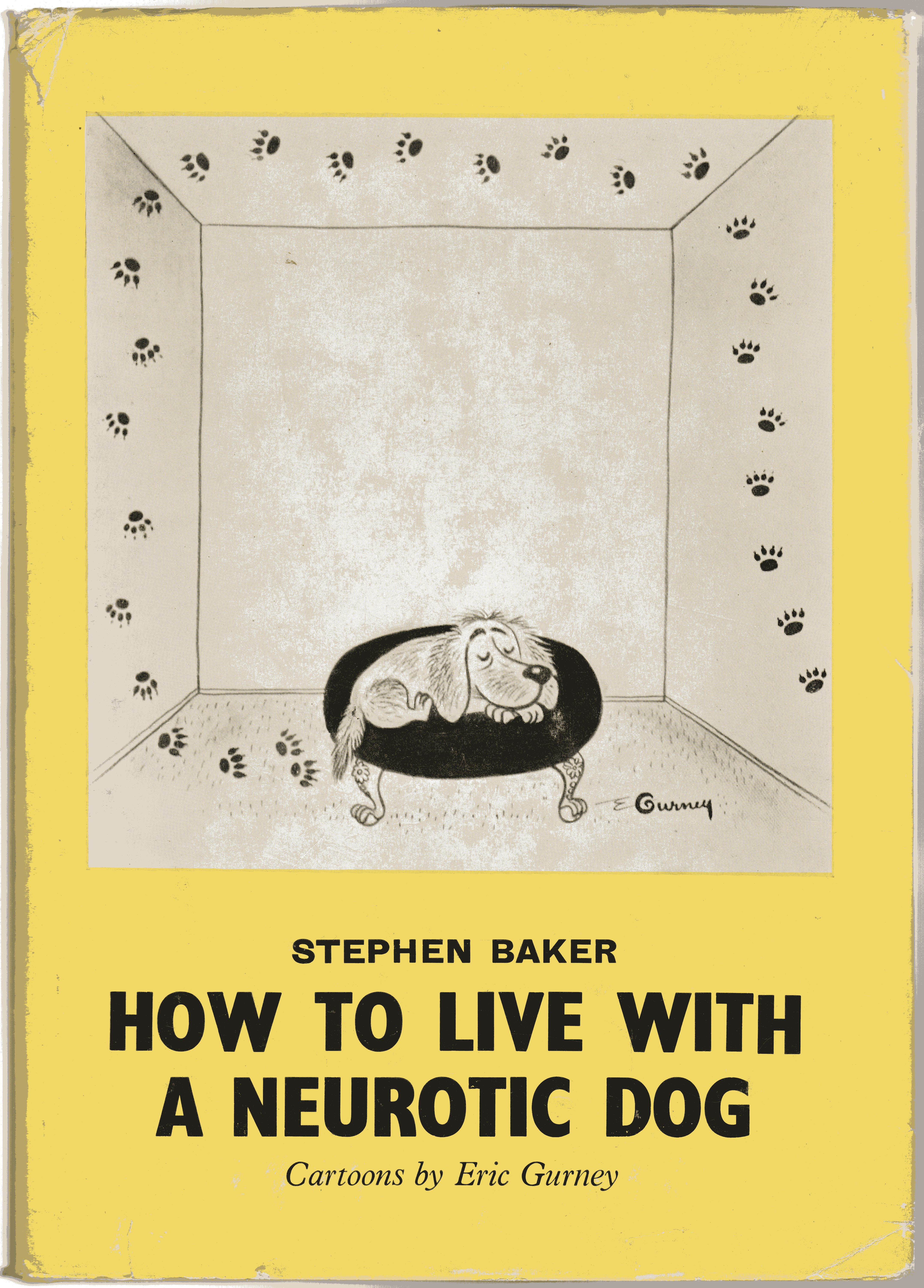 Image for How to Live with a Neurotic Dog