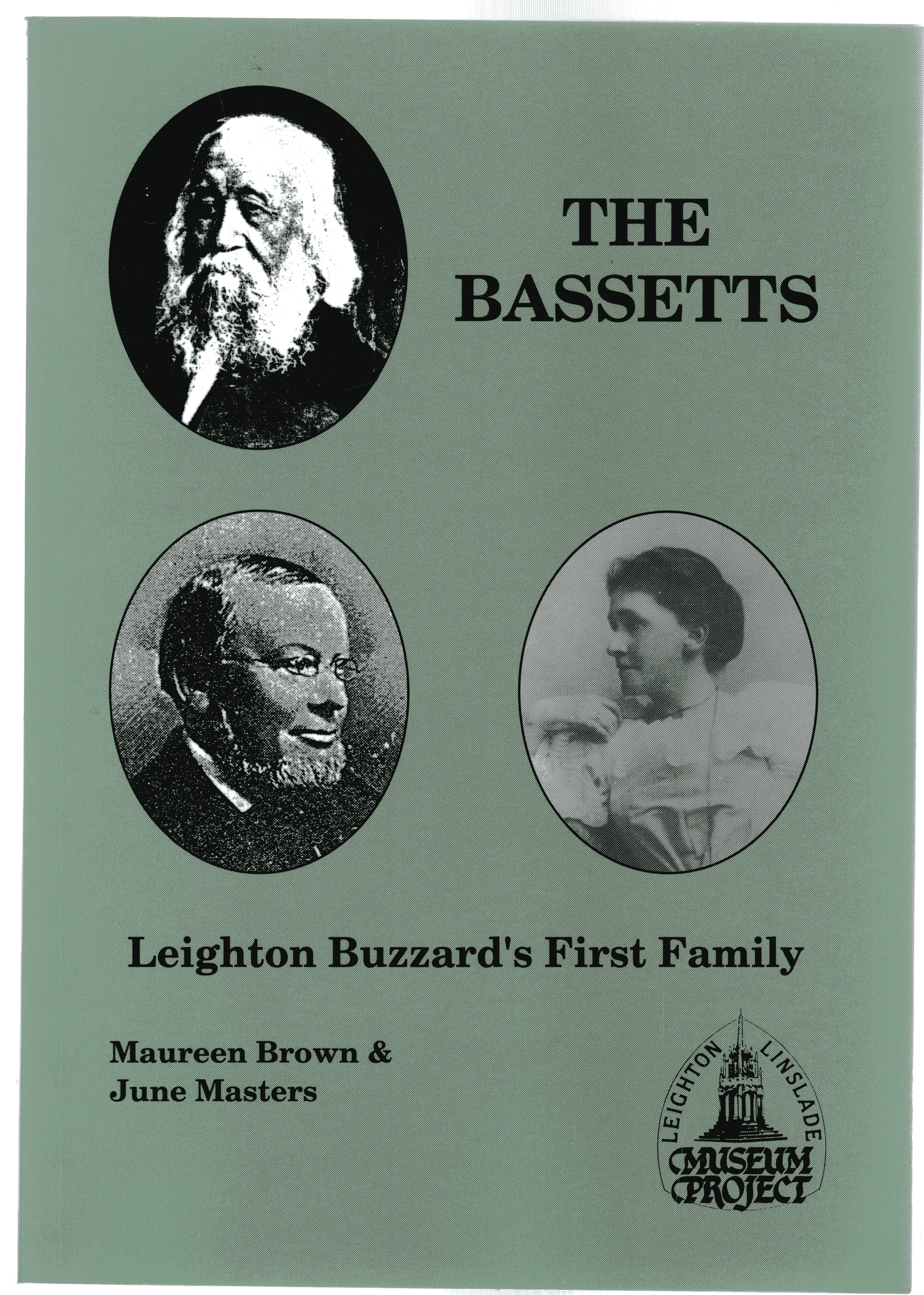 Image for The Bassetts : Leighton Buzzard's First Family - Quakers, Drapers, Bankers  (SIGNED COPY)