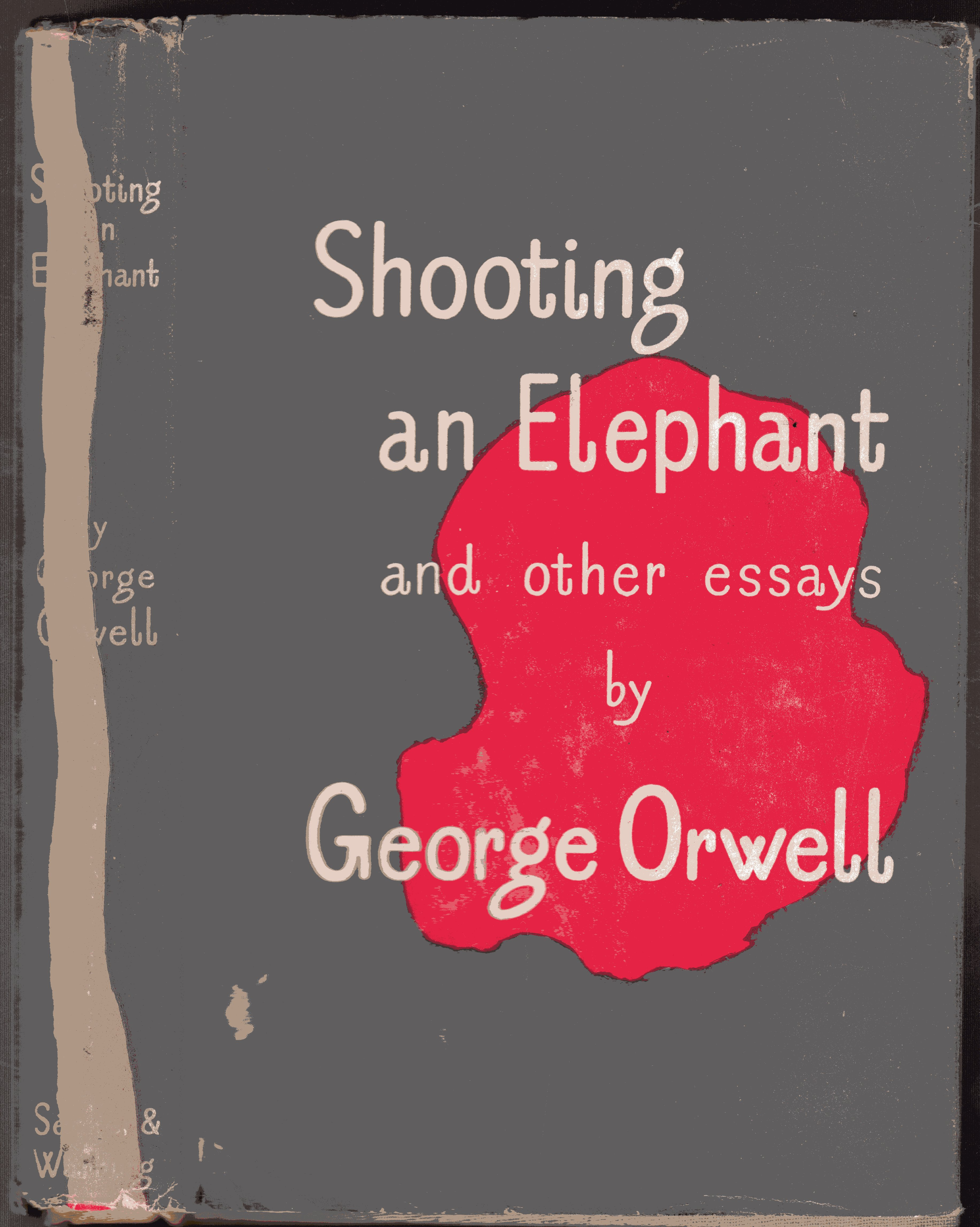 Image for Shooting an Elephant and Other Essays