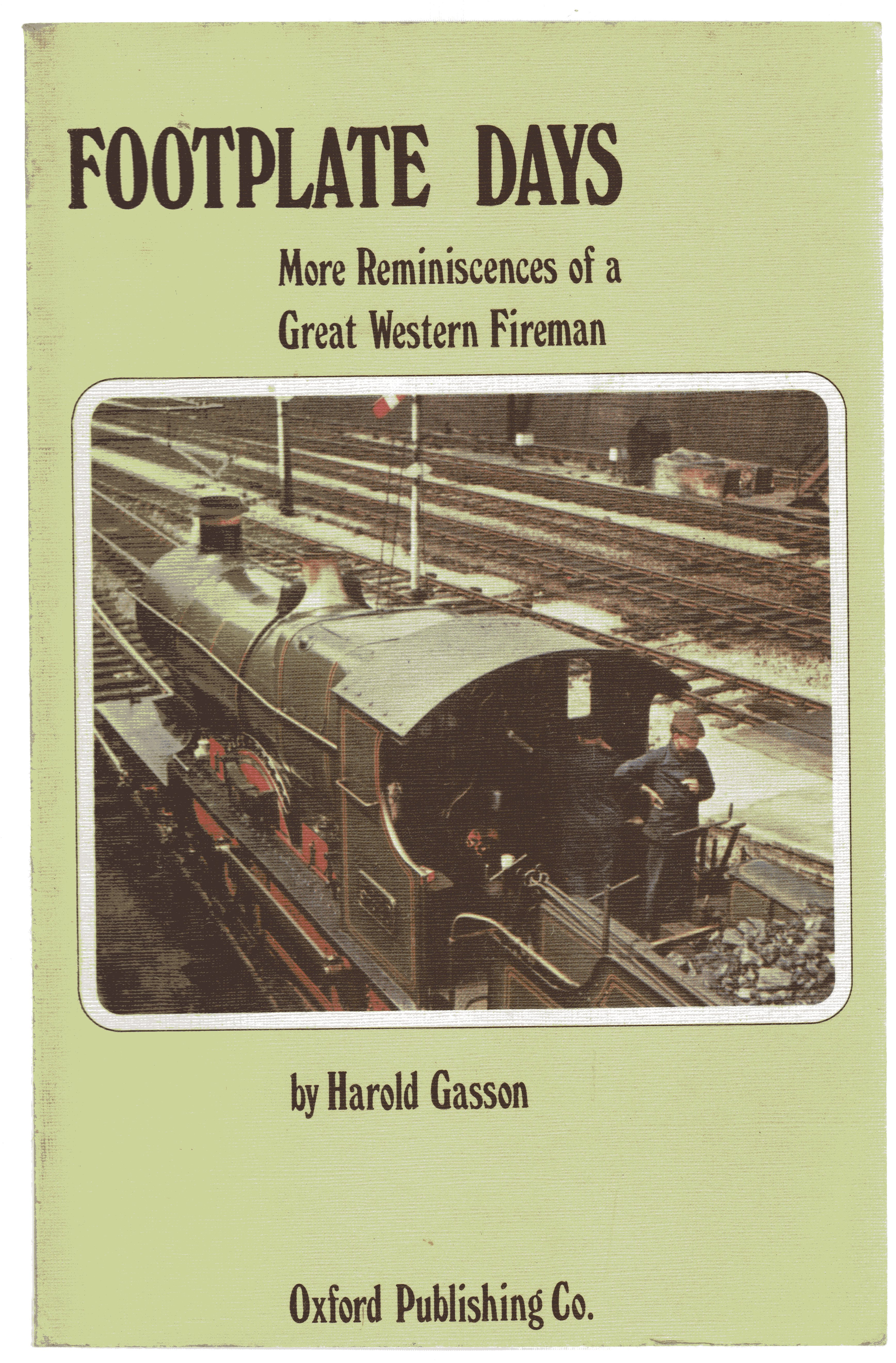Image for Footplate Days : More Reminiscences of a Great Western Fireman