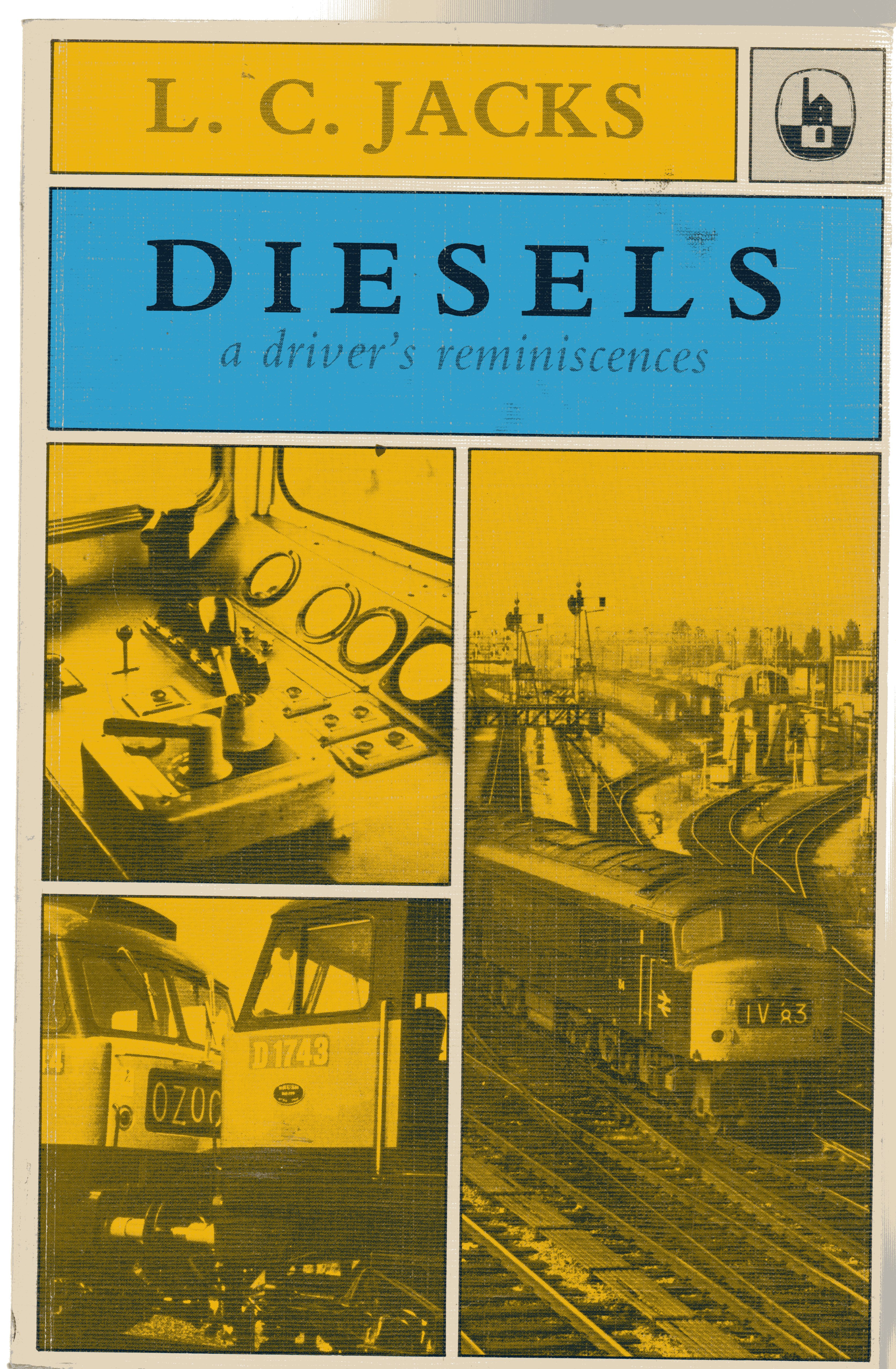 Image for Diesels : A Driver's Reminiscences