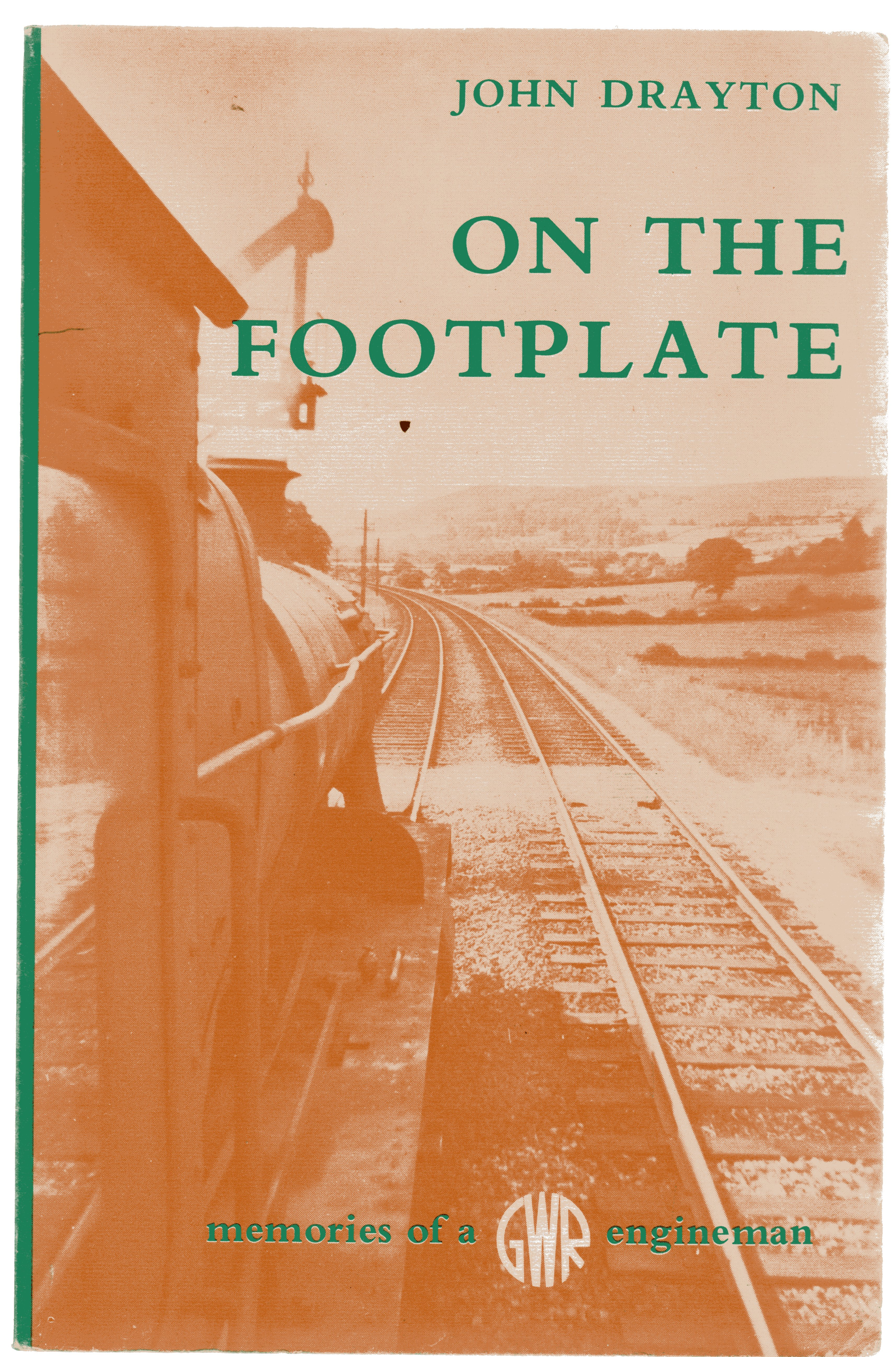 Image for On the Footplate : Memories of a GWR Engineman