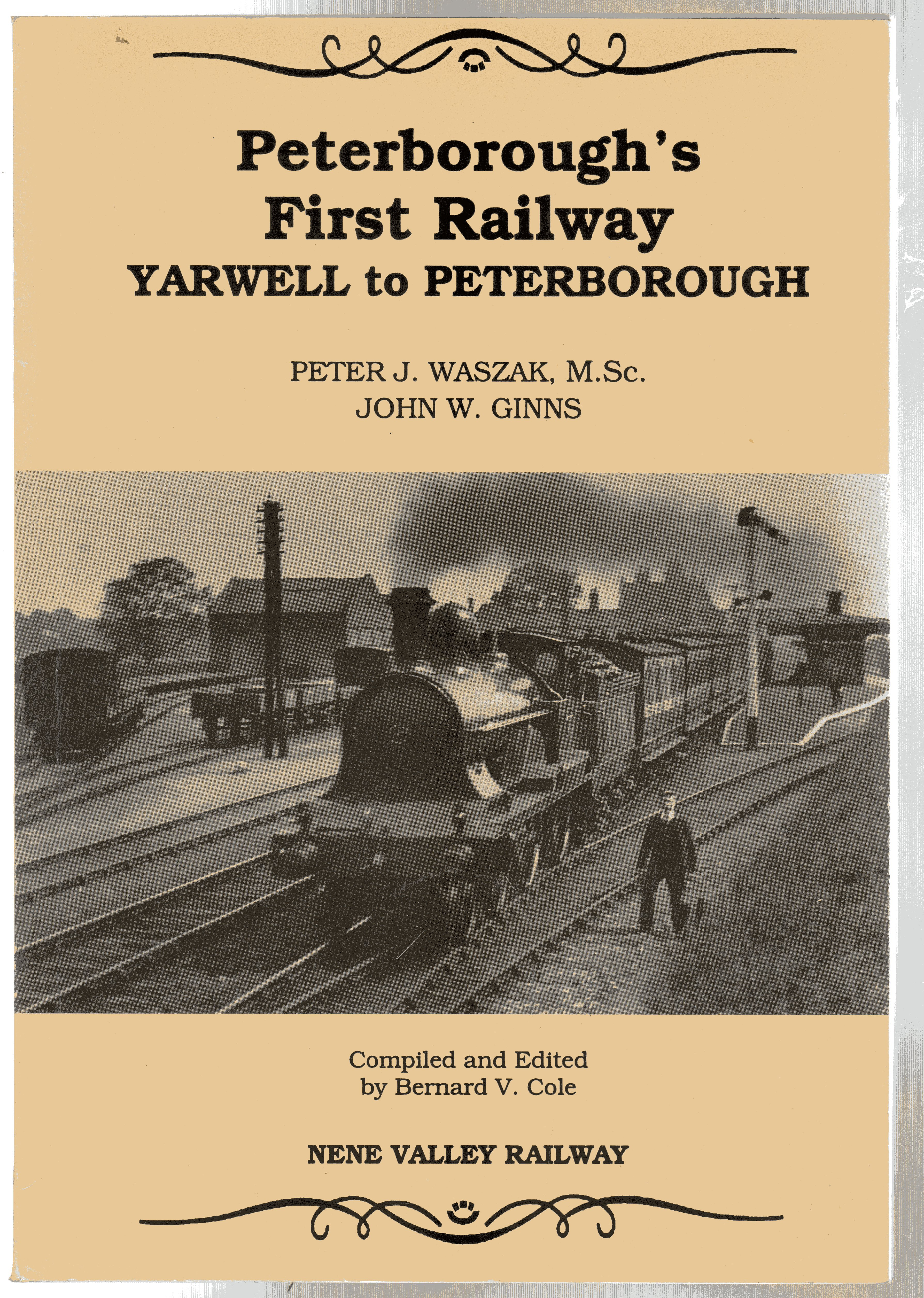 Image for Peterborough's First Railway : Yarwell to Peterborough