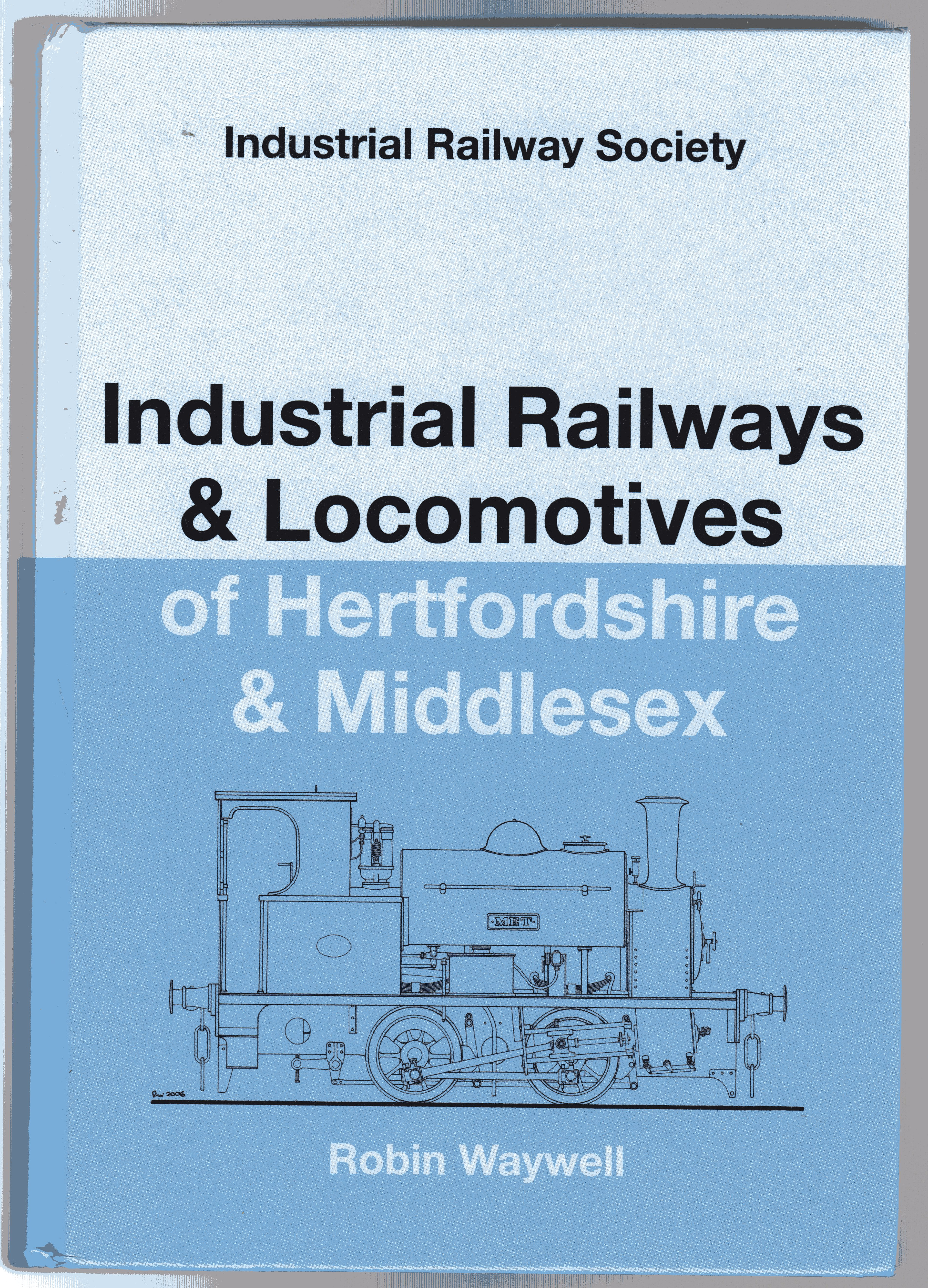 Image for Industrial Railways and Locomotives of Hertfordshire and Middlesex