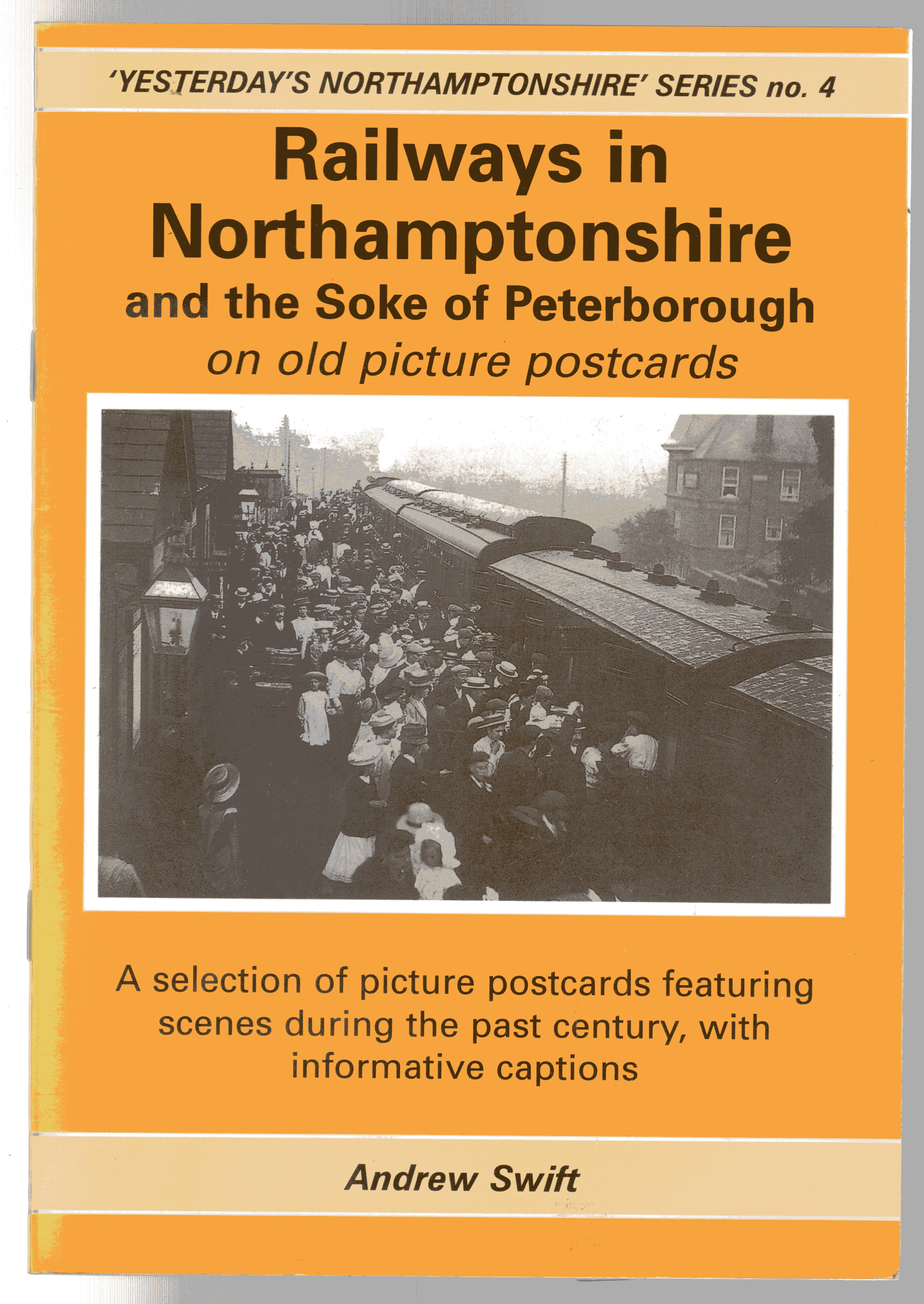 Image for Railways in Northamptonshire and the Soke of Peterborough on old picture postcards