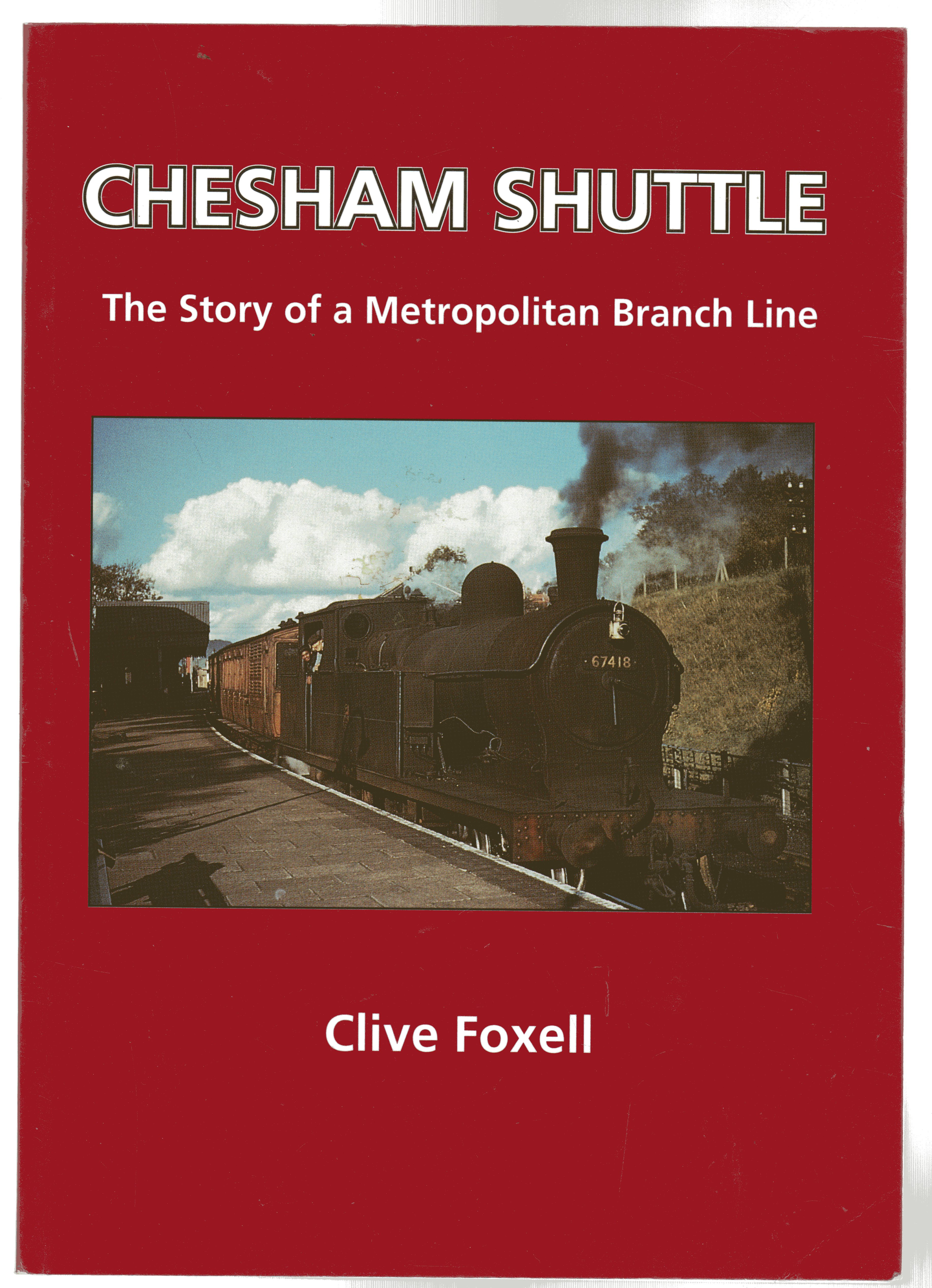Image for Chesham Shuttle : The Story of a Metropolitan Branch Line