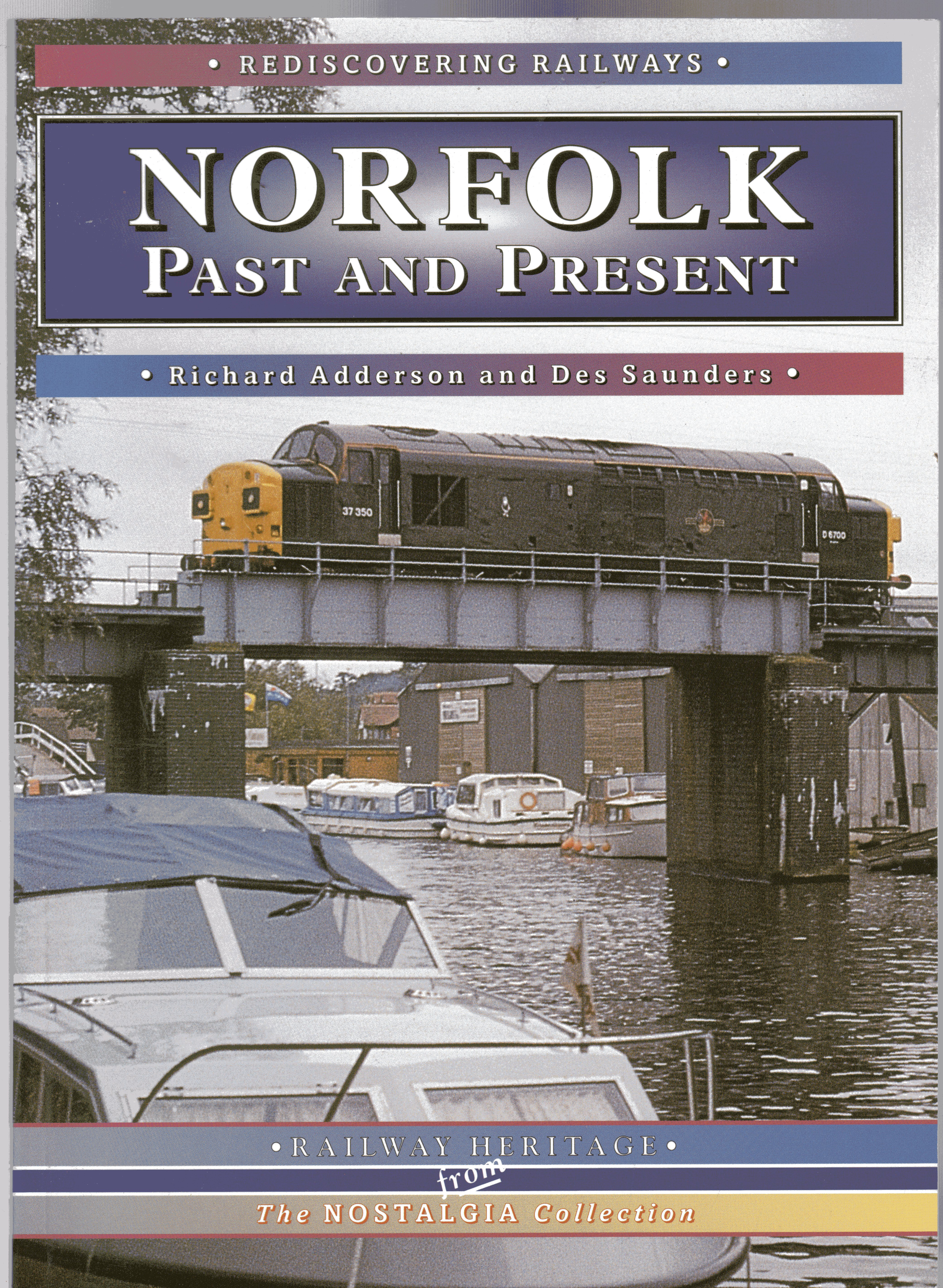 Image for Norfolk: A Pictorial Record of the County's Railways Past and Present (Rediscovering Railways S.)