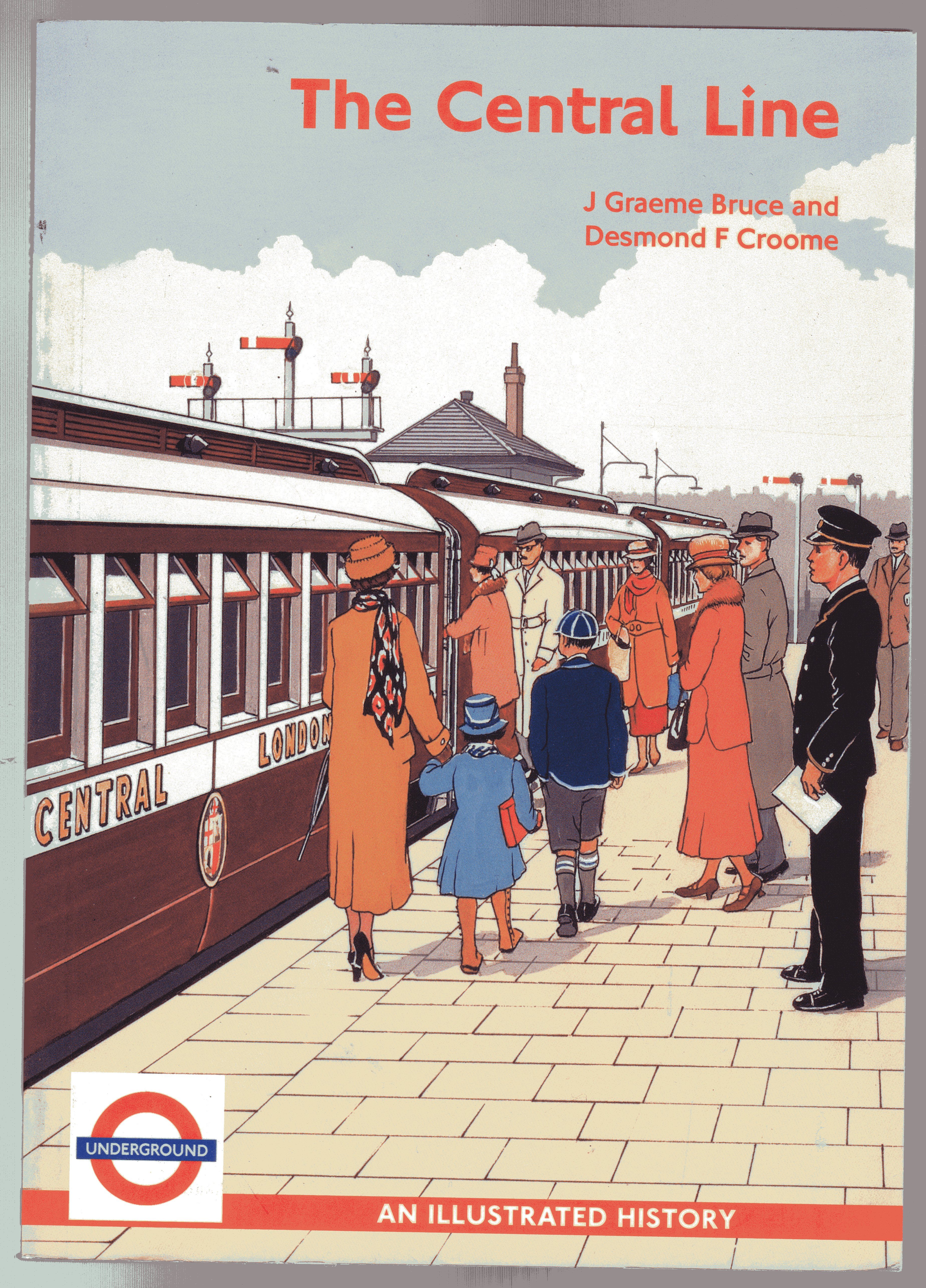 Image for The Central Line : An Illustrated History