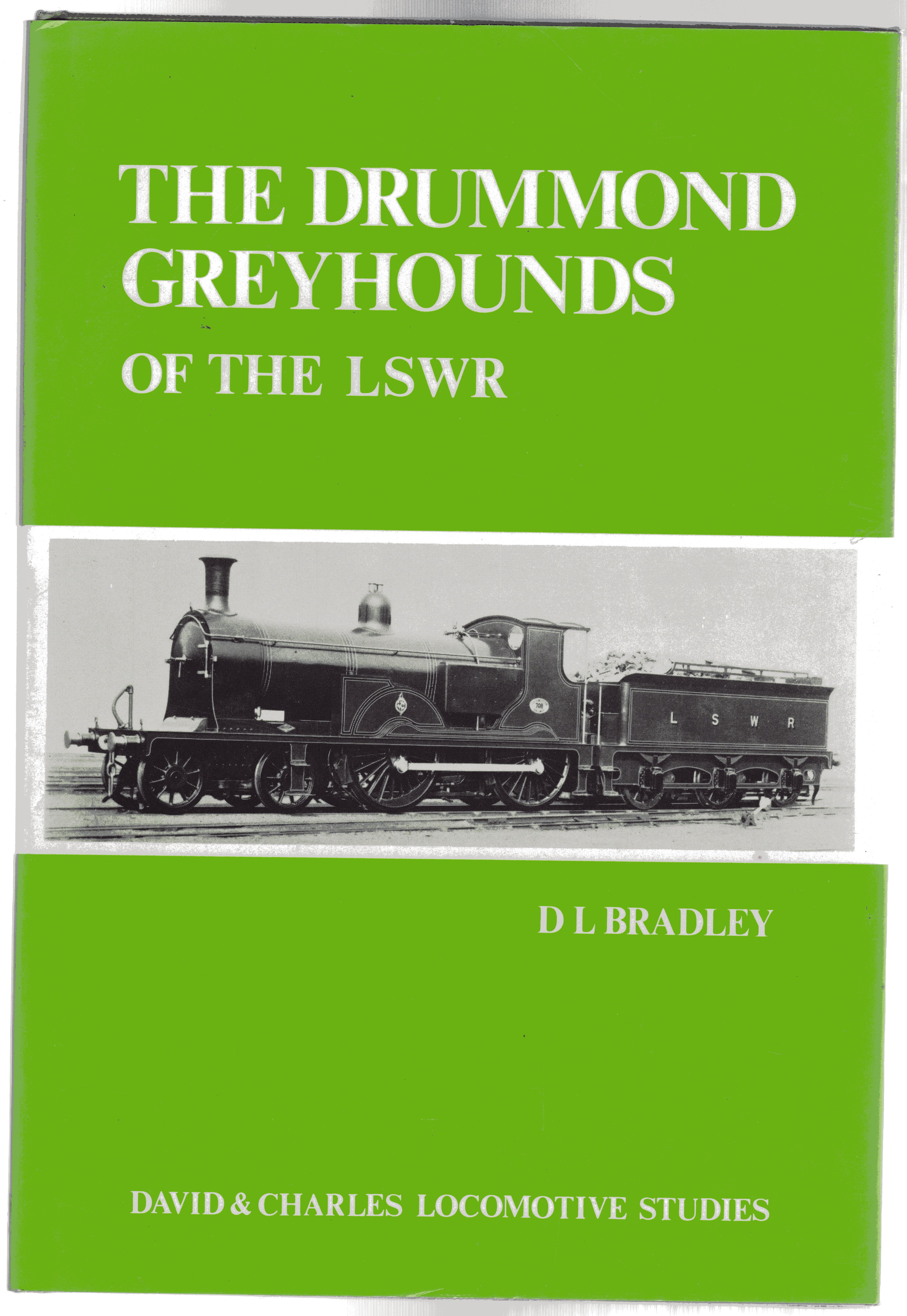 Image for The Drummond Greyhounds of the L.S.W.R.
