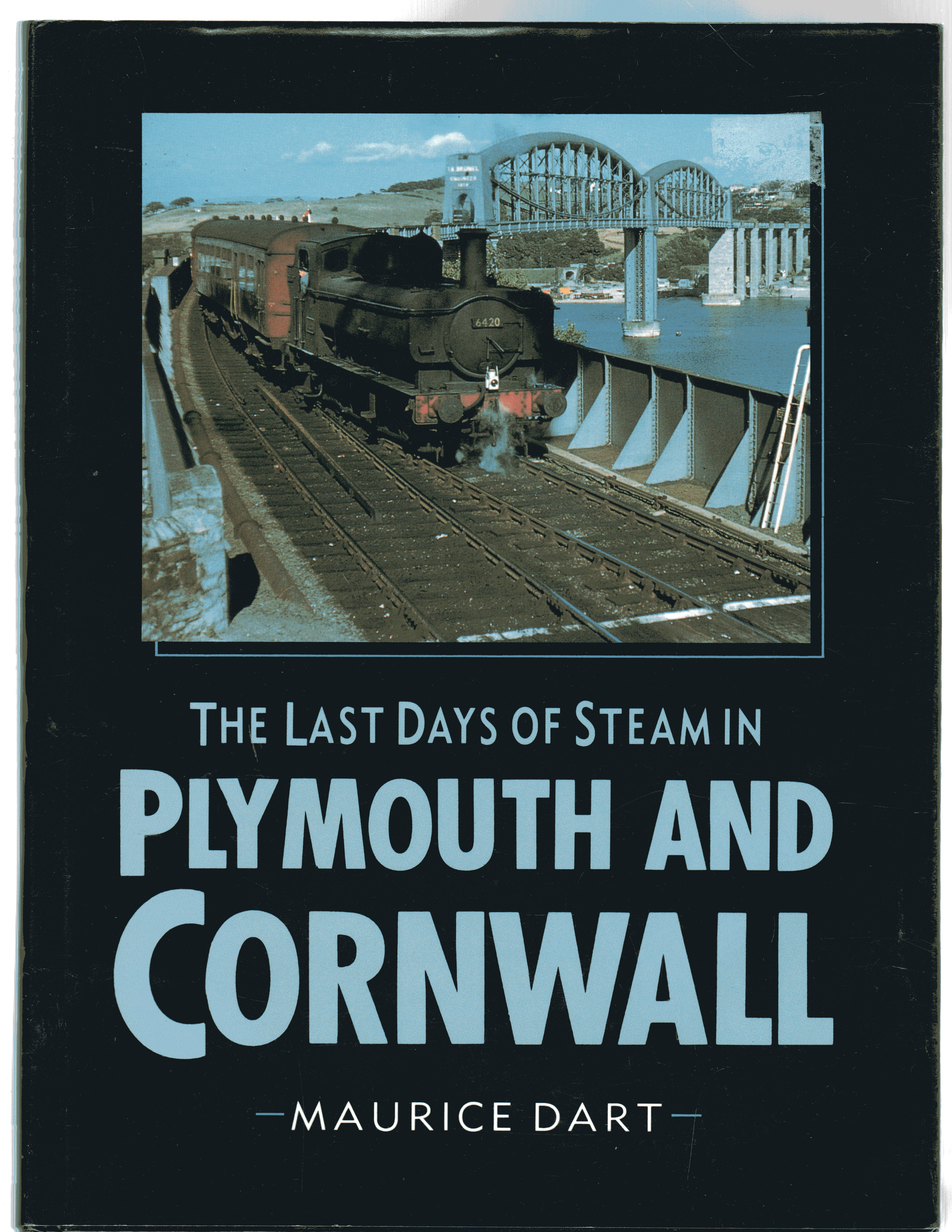 Image for The Last Days of Steam in Plymouth and Cornwall