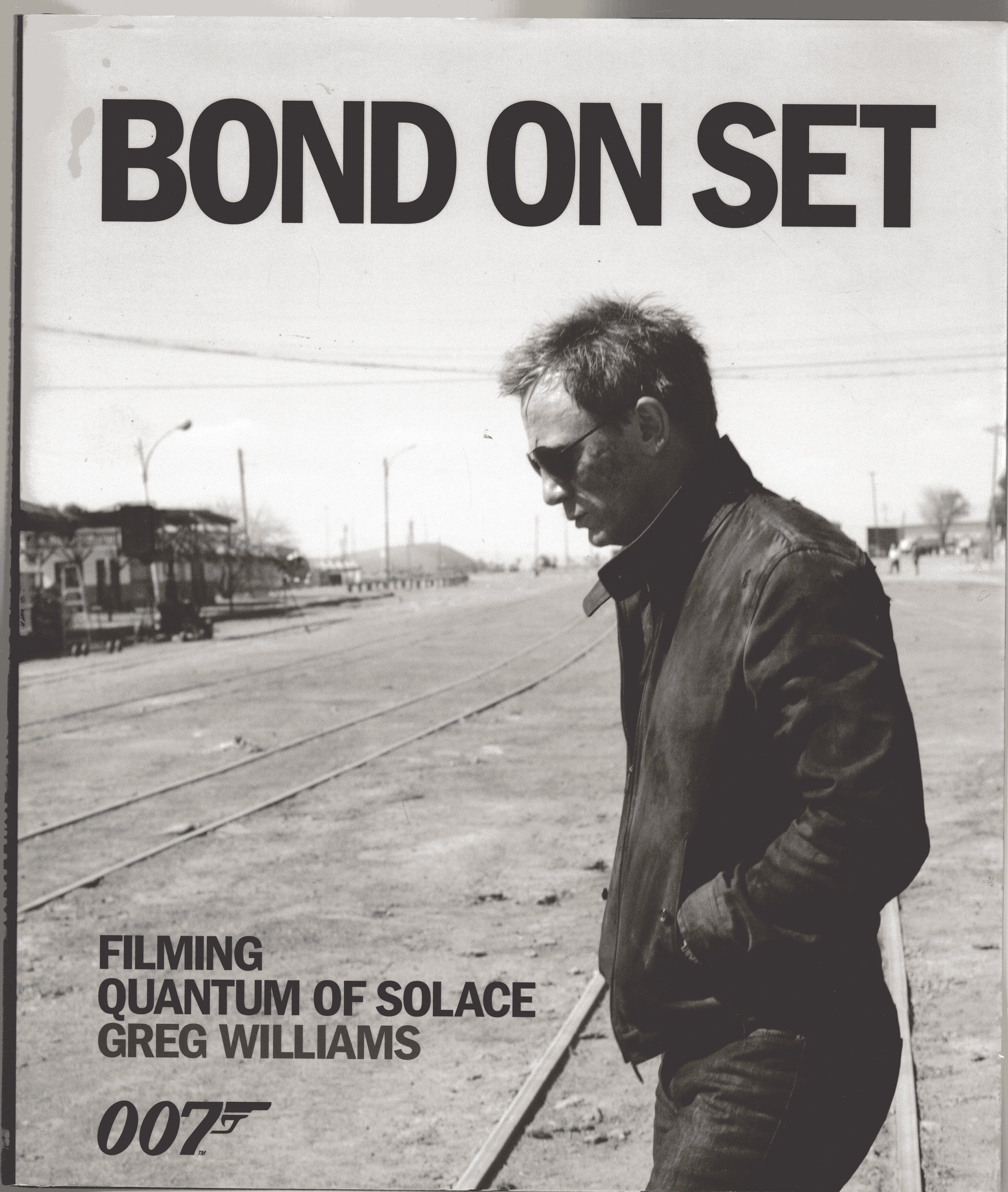 Image for Bond on Set : Filming Quantum of Solace