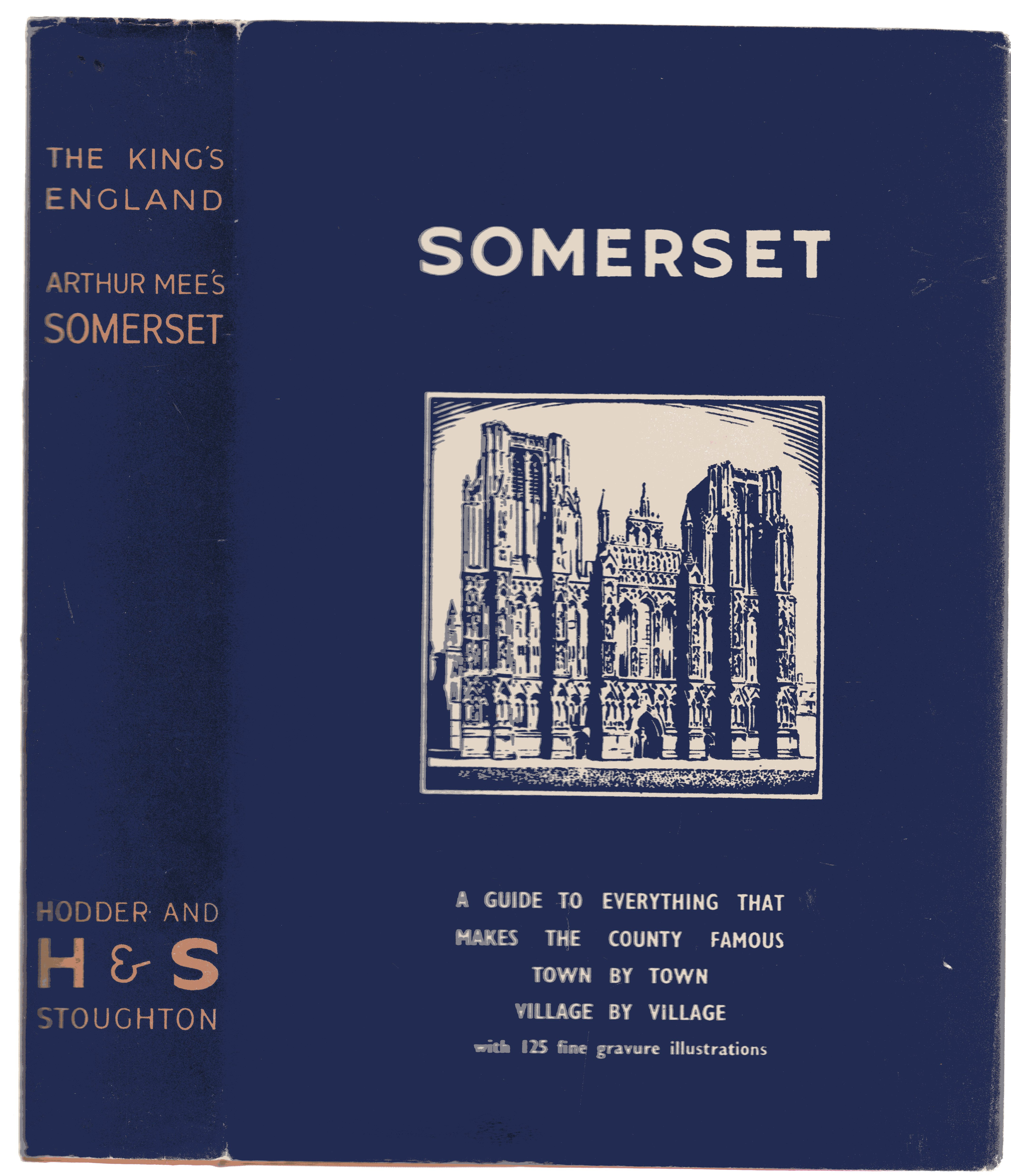 Image for The King's England: Somerset - Country of Romantic Splendour