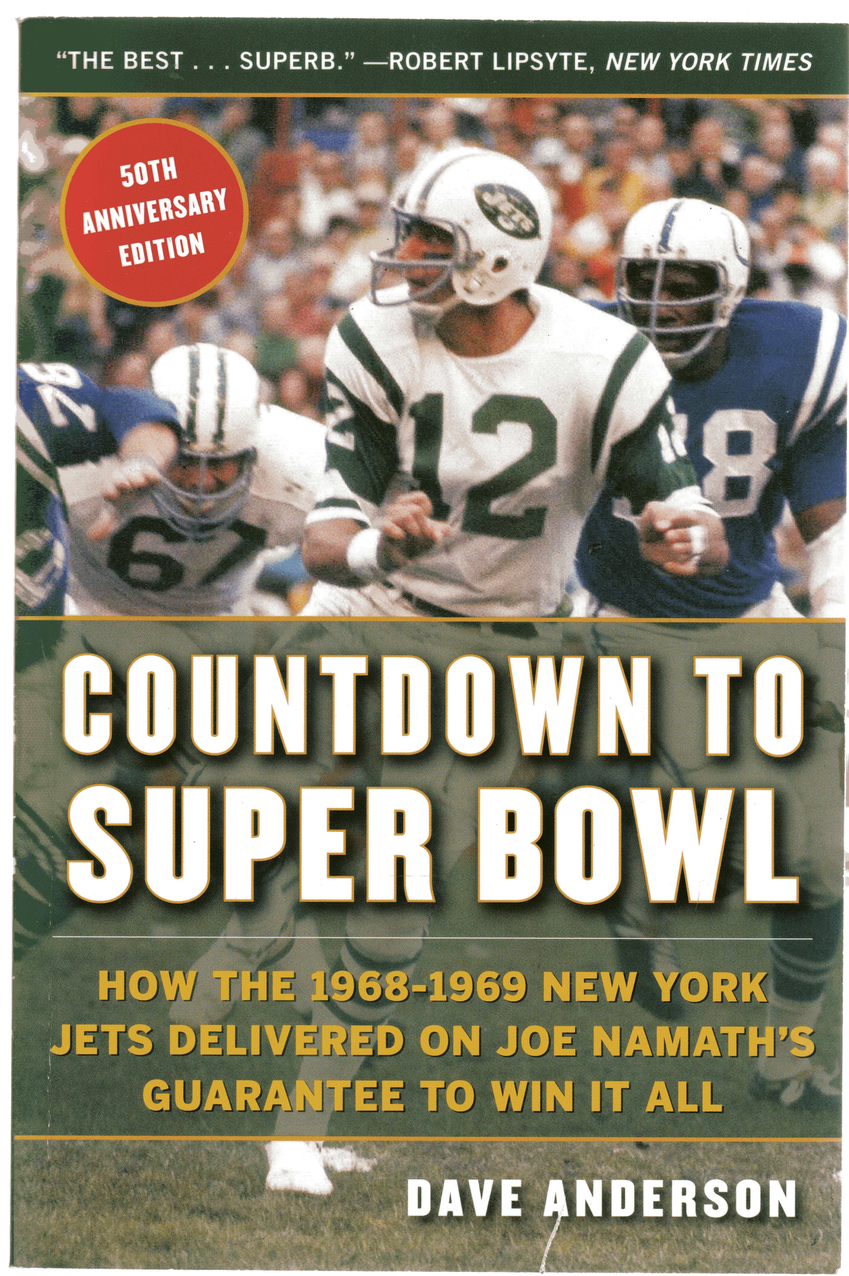 Image for Countdown to Super Bowl : How the 1968-1969 New York Jets Delivered on Joe Namath?s Guarantee to Win it All
