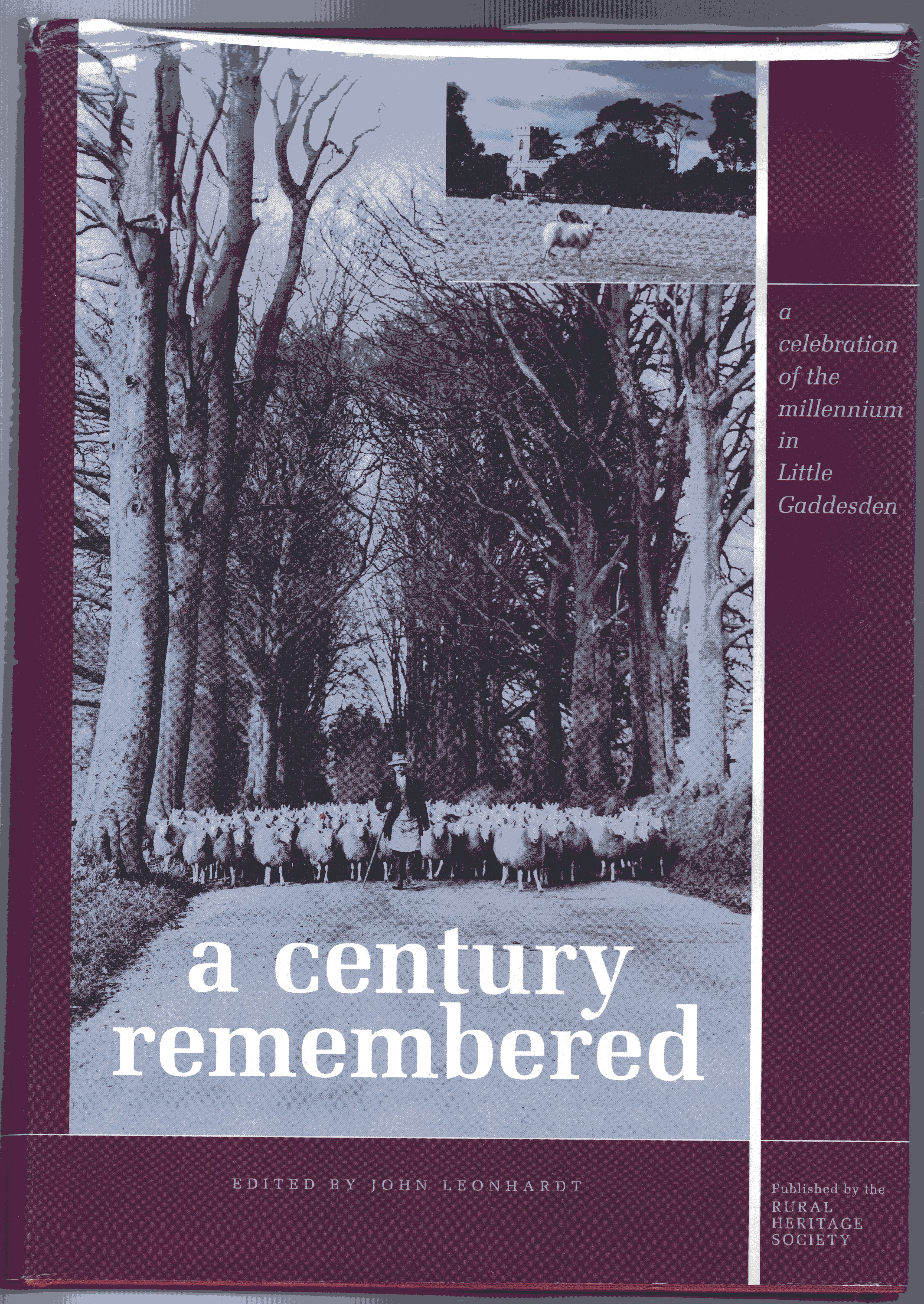Image for A Century Remembered : The Village Millennium Book for Little Gaddesden, Hudnall and Ashridge