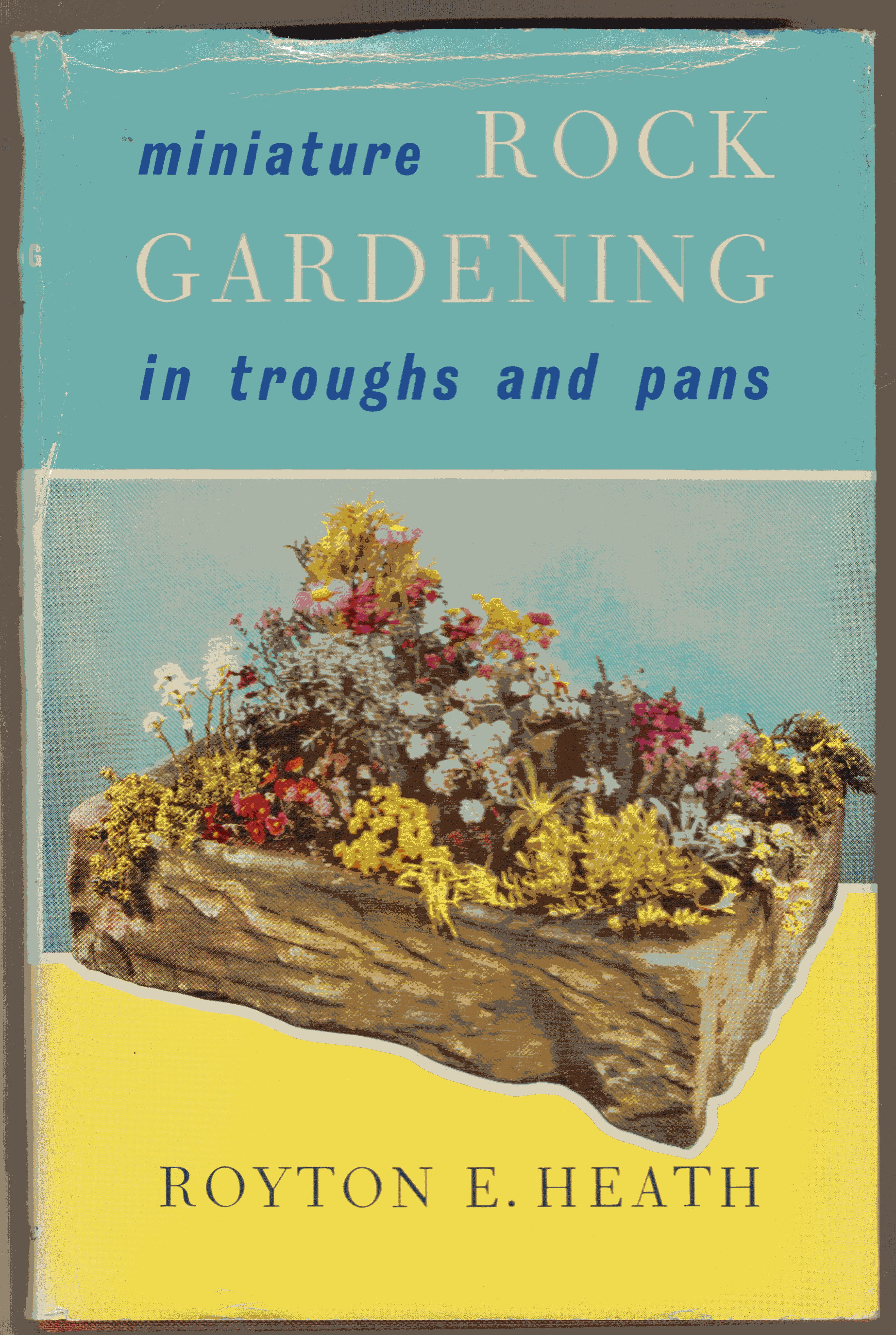 Image for Miniature Rock Gardening in Troughs and Pans  (SIGNED COPY)