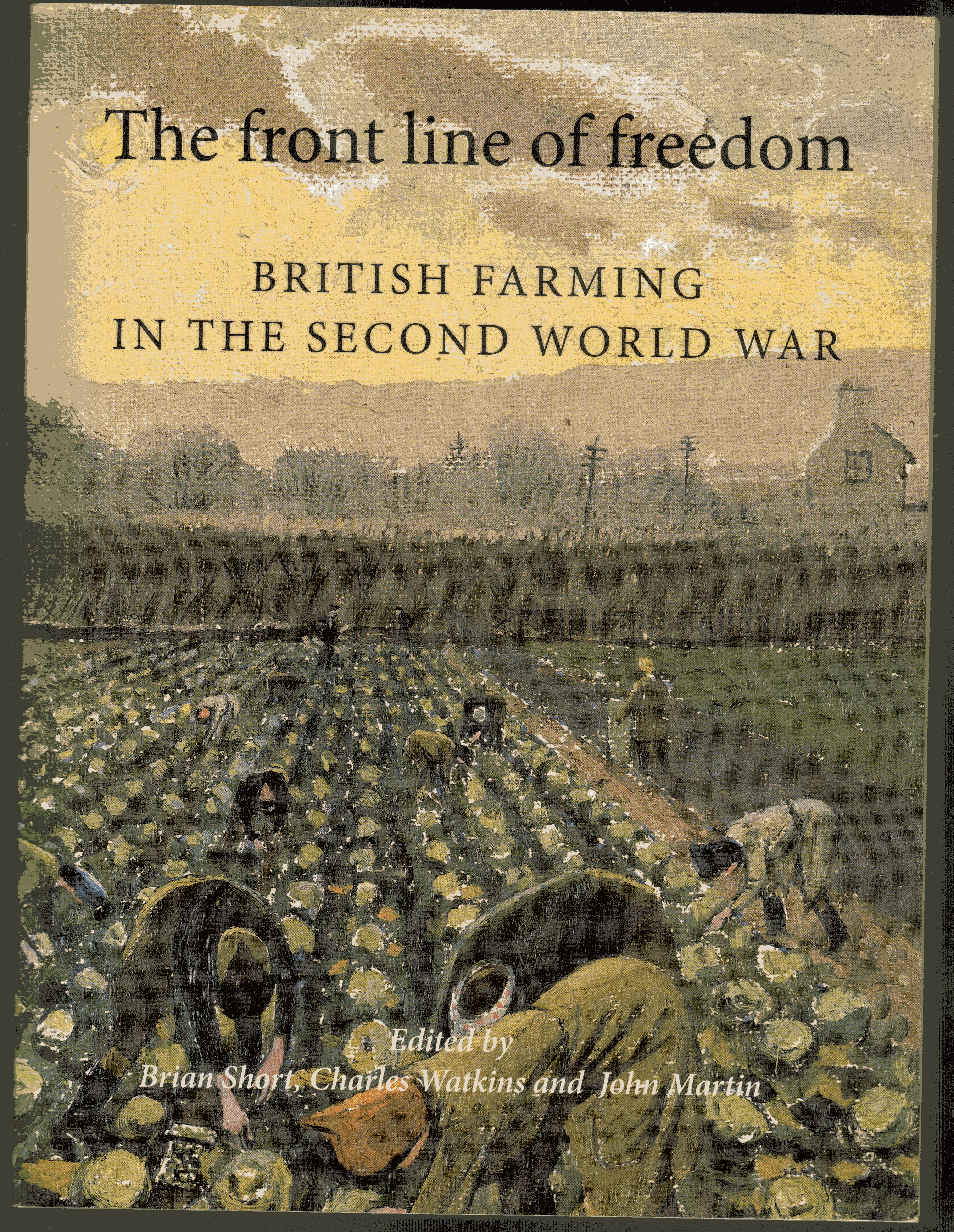 Image for The Front Line of Freedom: British Farming in the Second World War