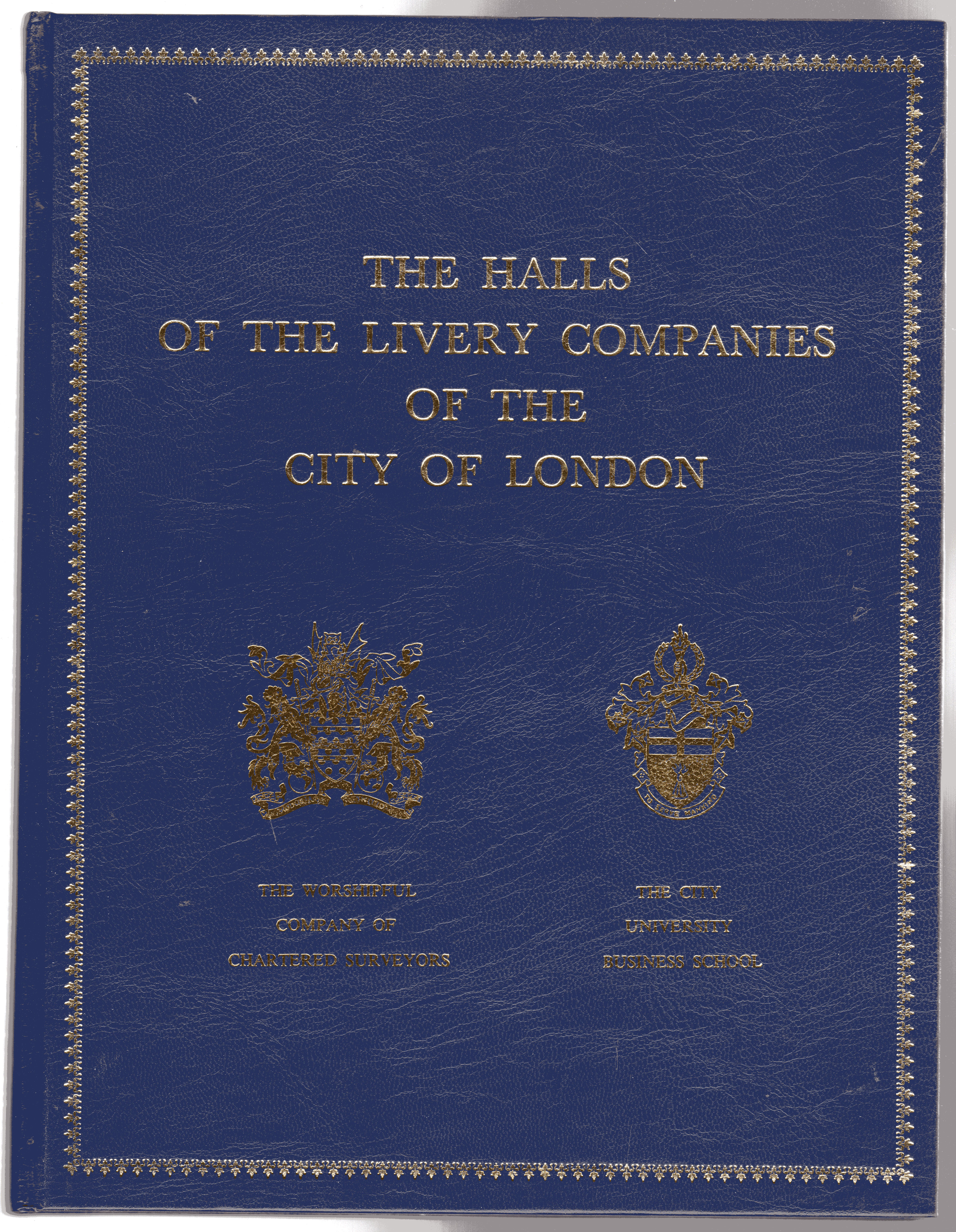 Image for The Halls of the Livery Companies of the City of London