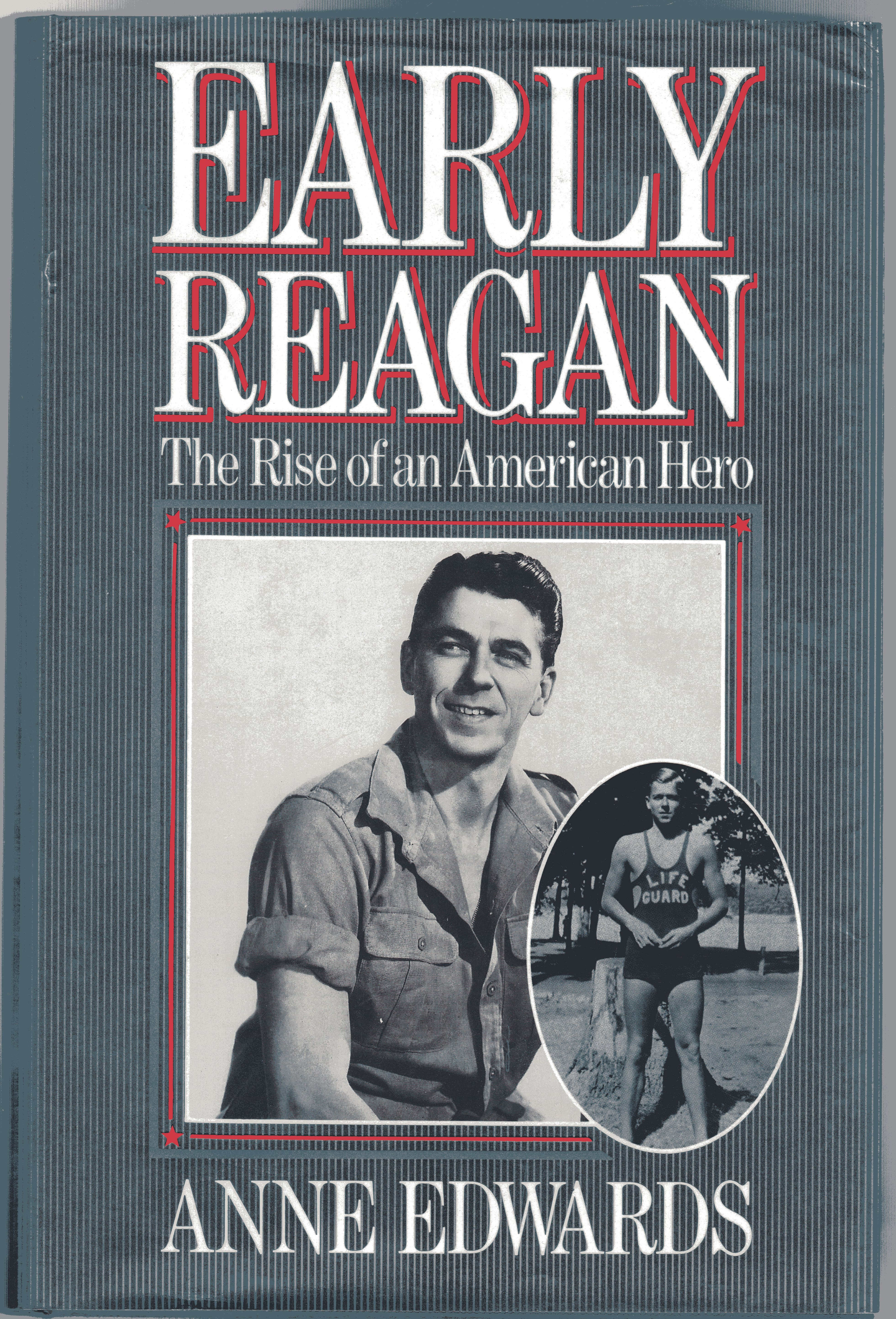 Image for Early Reagan : The Rise of an American Hero