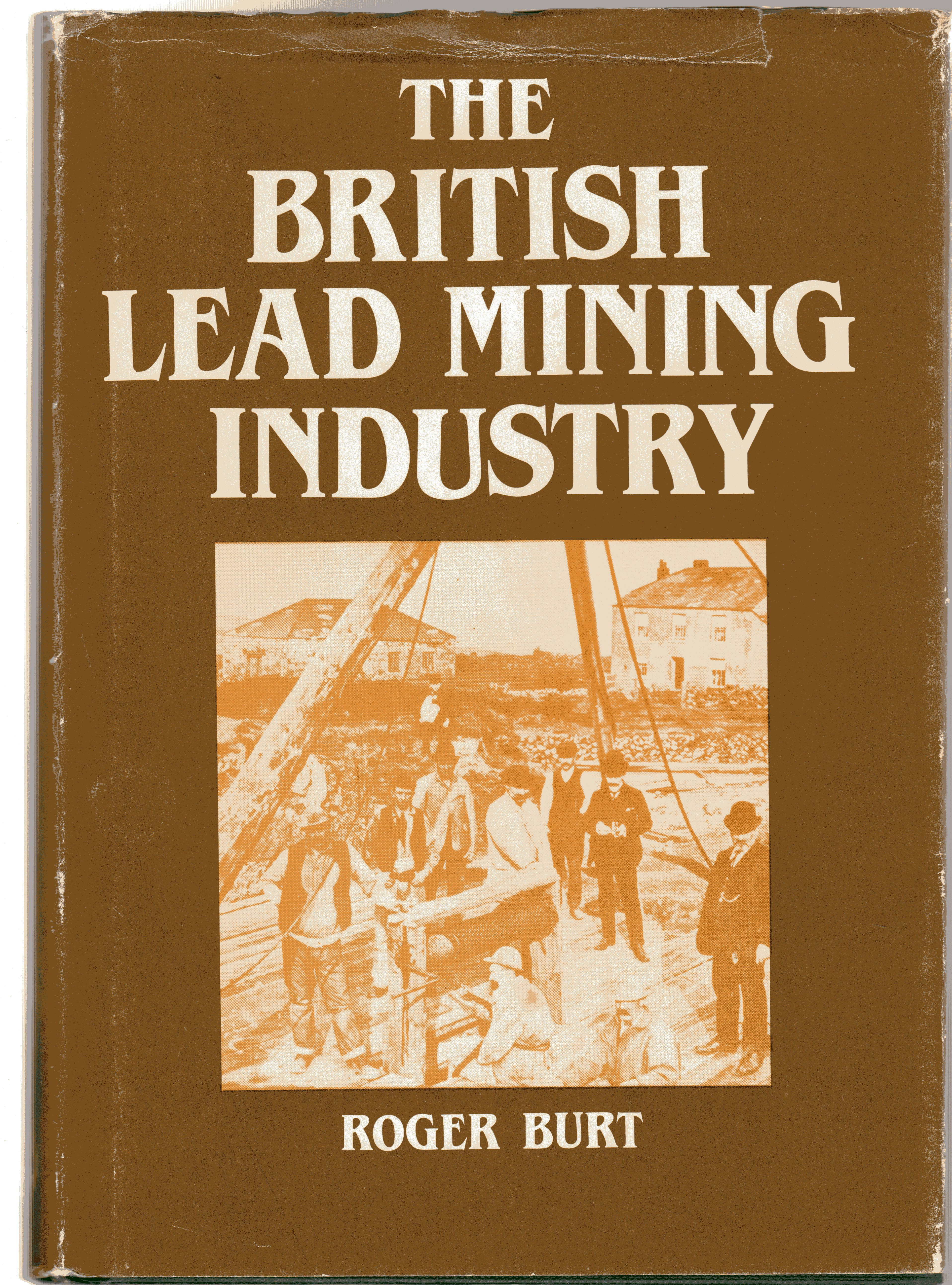 Image for The British Lead Mining Industry