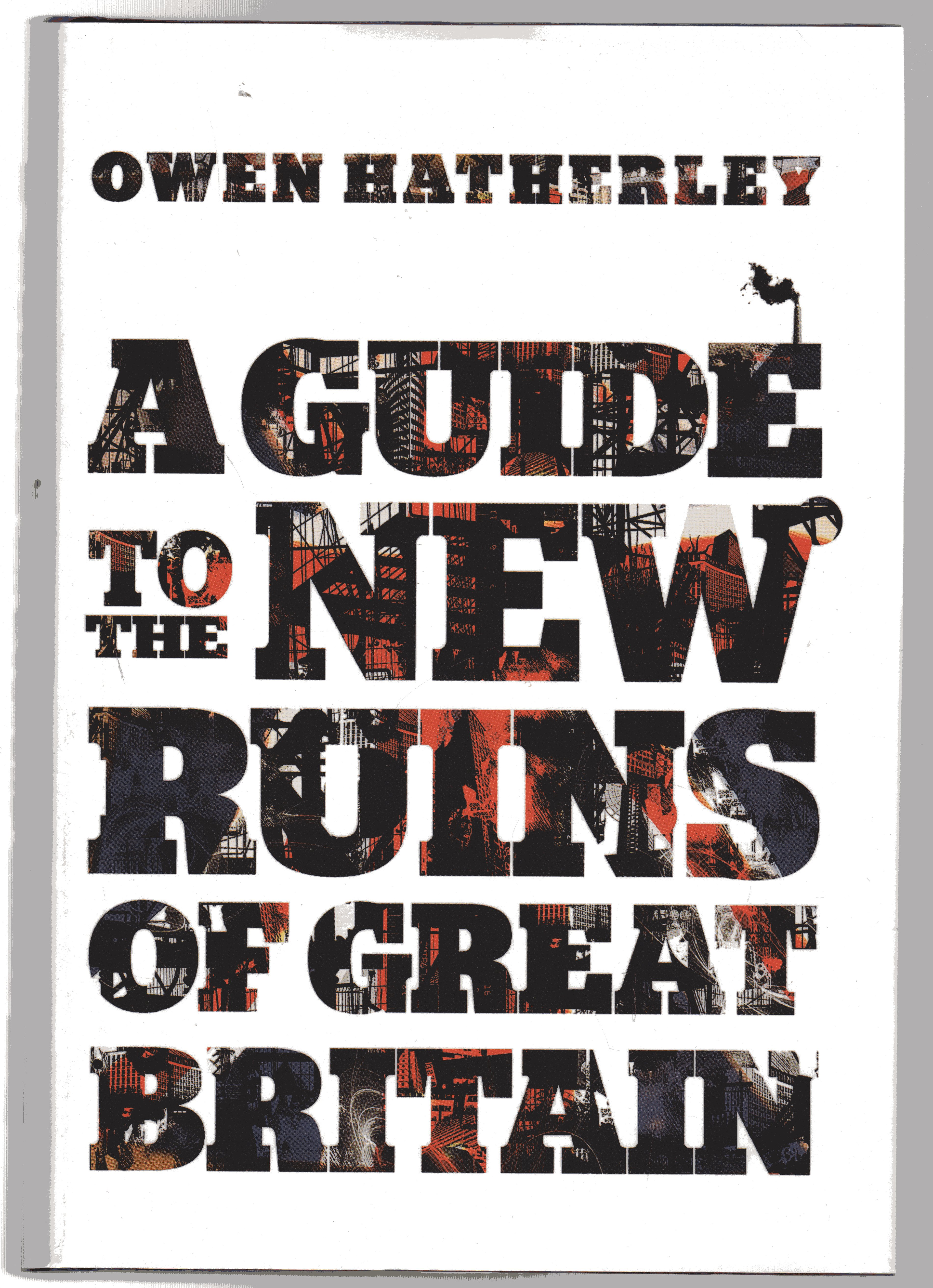 Image for A Guide to the New Ruins of Great Britain