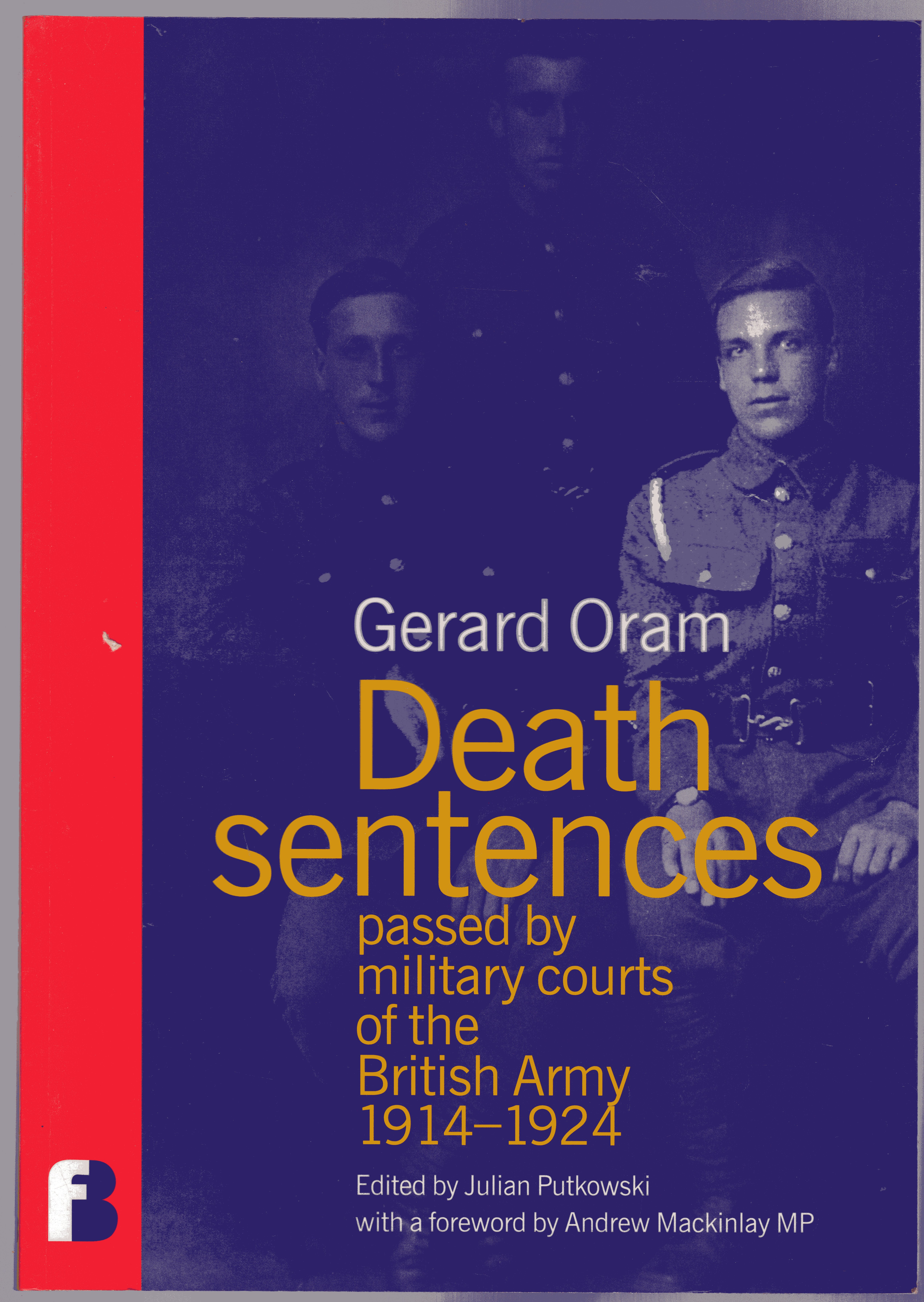 Image for Death Sentences Passed by Military Courts of the British Army 1914-1924 -READING COPY ONLY