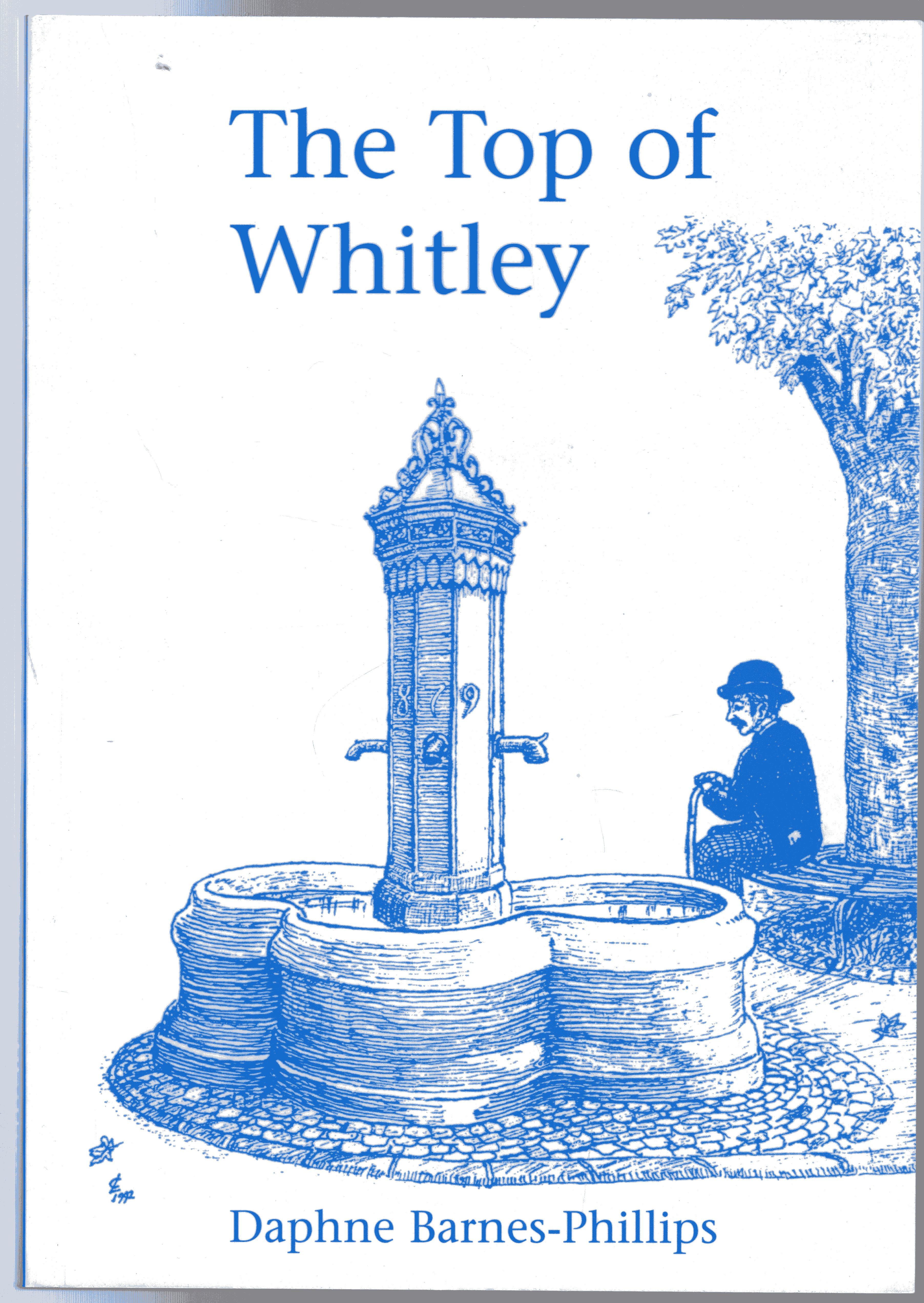 Image for The Top of Whitley : A Study of the Spring Gardens Area of Reading, Berkshire, England