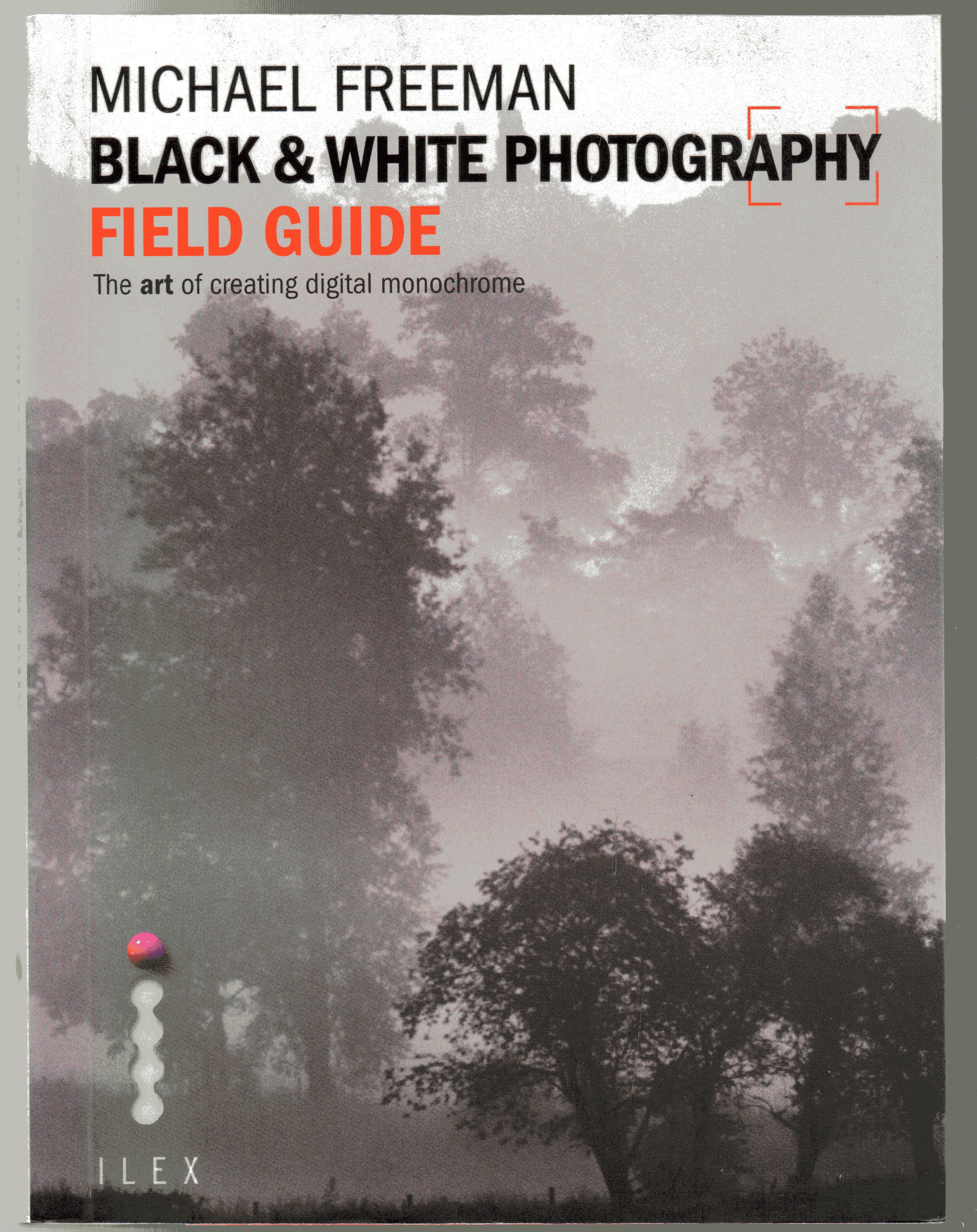 Image for Black & White Photography Field Guide